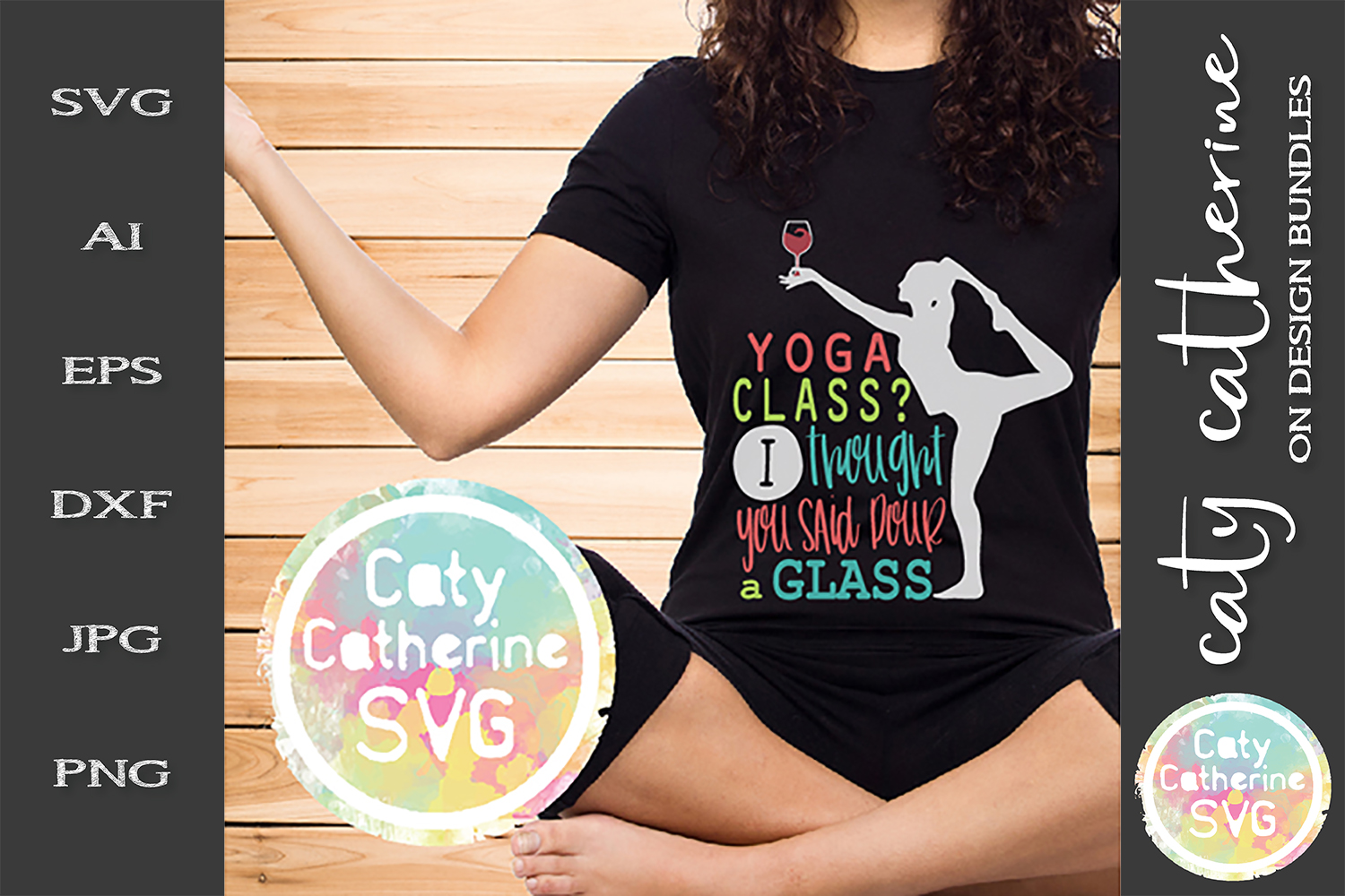 Yoga Class? I Thought You Said Pour A Glass SVG Cut File example image 1