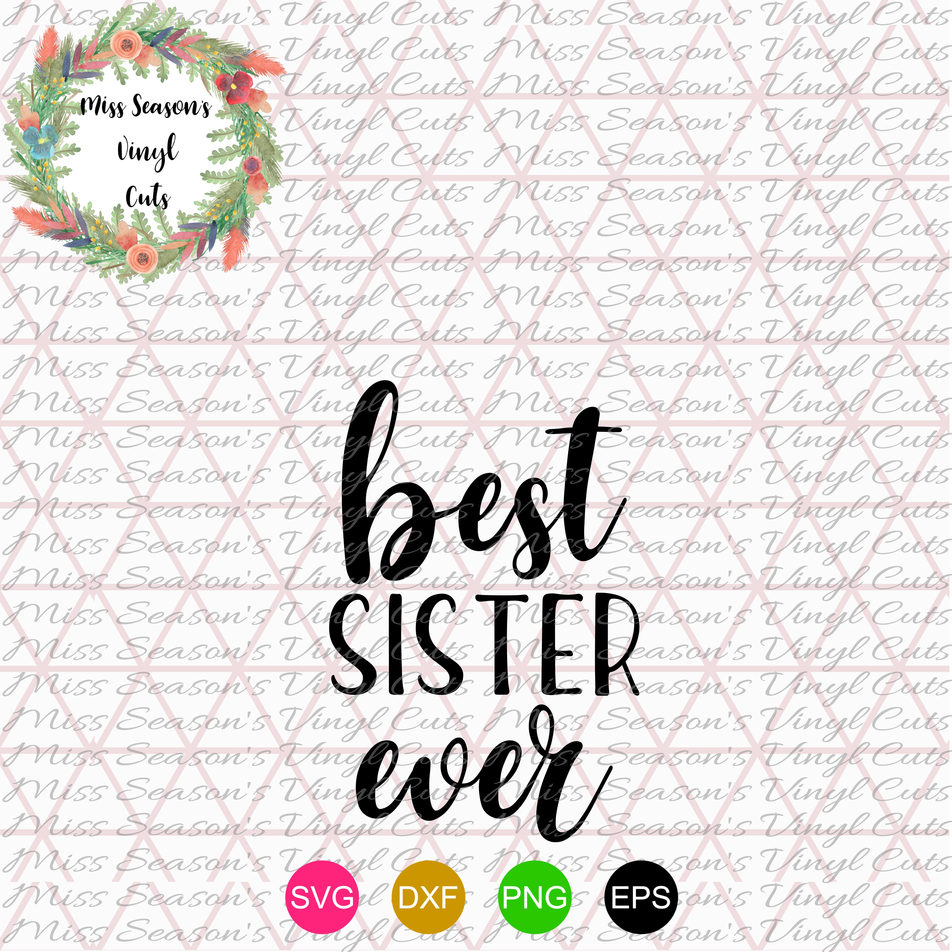 Best Sister Ever SVG  example image 1