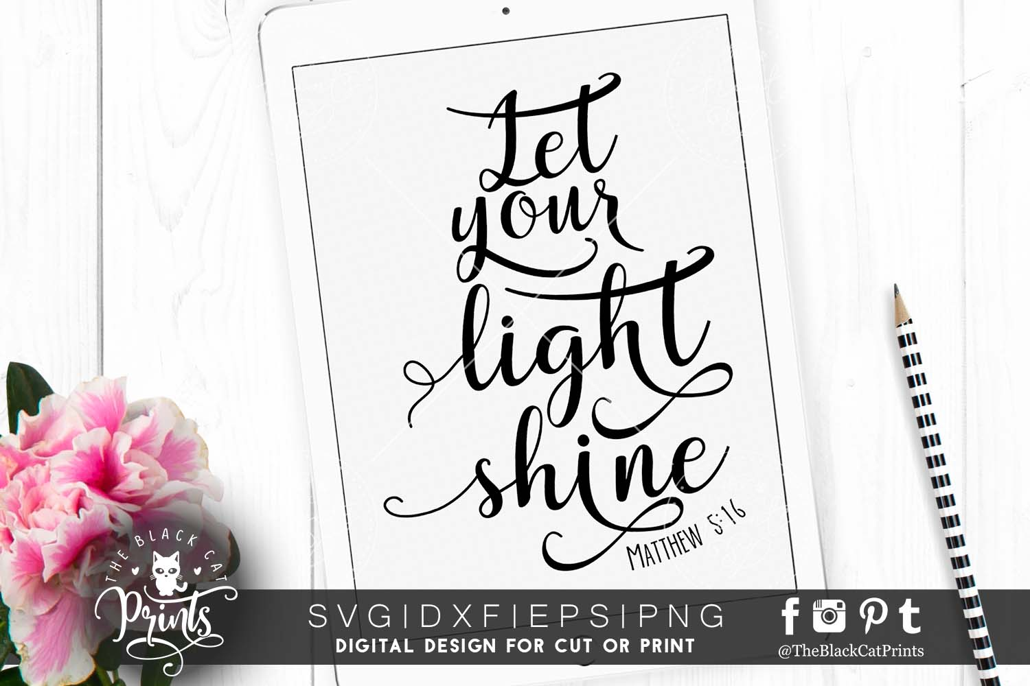 Let your light shine SVG PNG EPS DXF - Matthew 5 16 example image 1