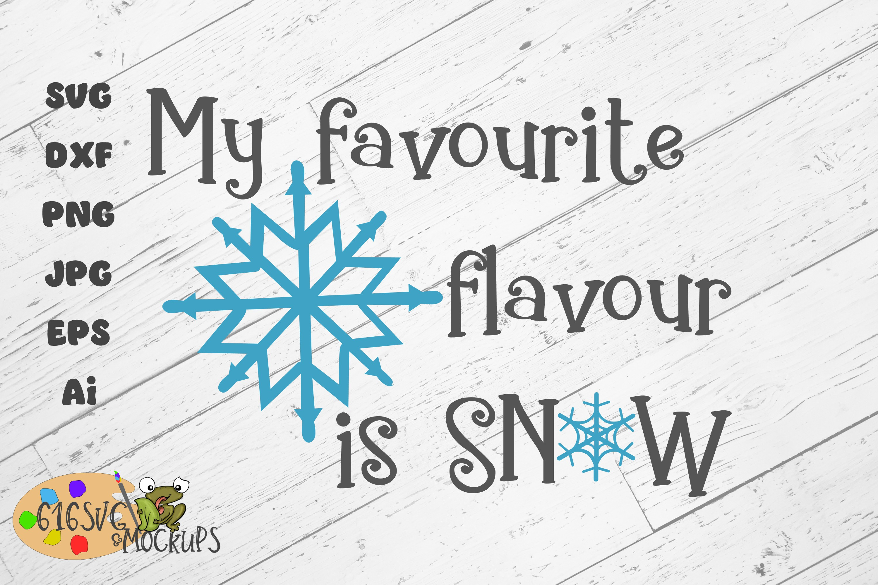 My Favourite Flavour Is Snow SVG example image 1