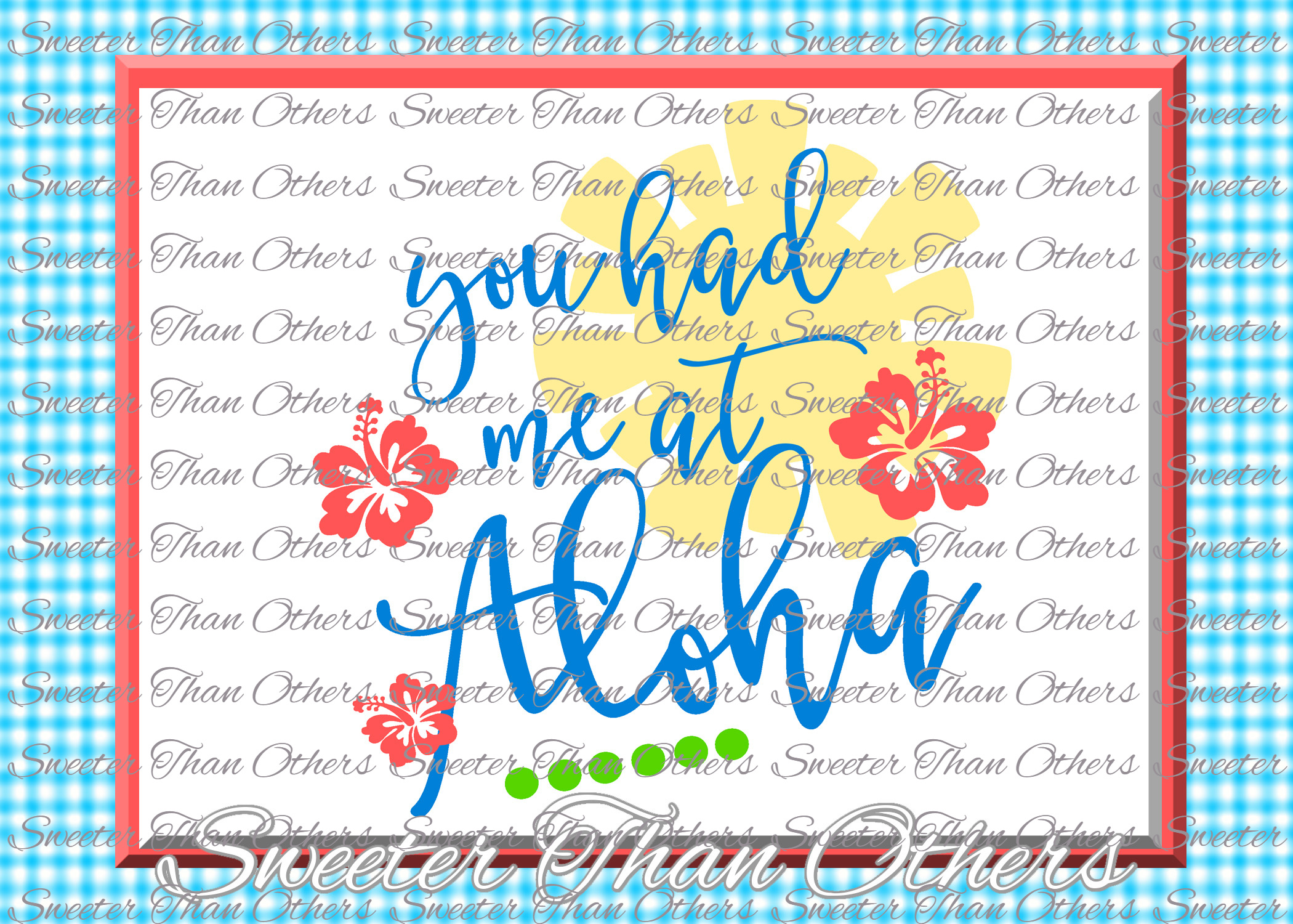 You Had me at Aloha SVG, Tropics, Beach pattern example image 1