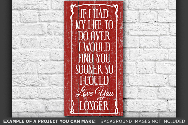 If I Had My Life To Do Over Again SVG - Valentines - 1513 example image 3