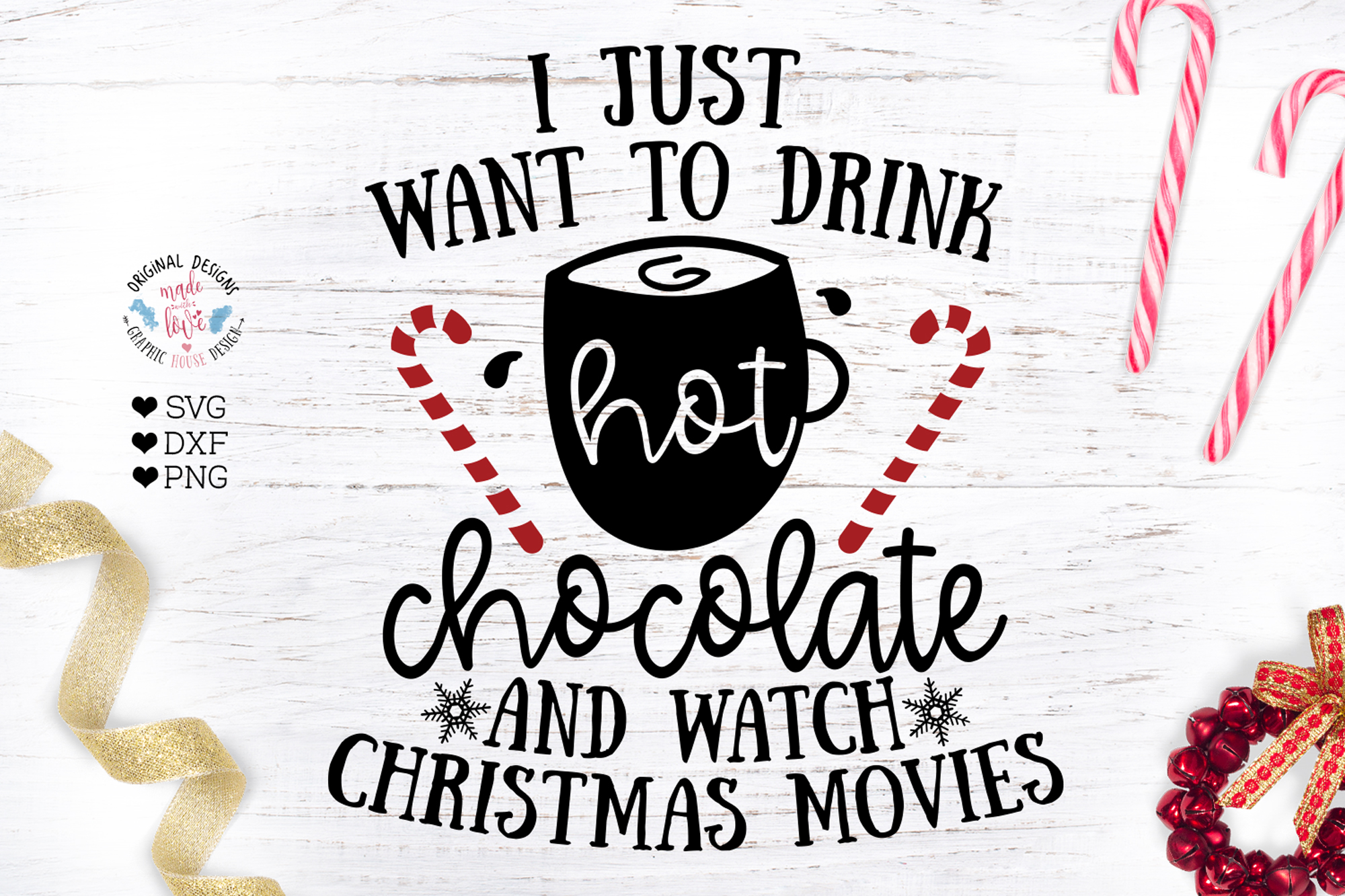 I just want to drink Chocolate and watch Christmas movies example image 1