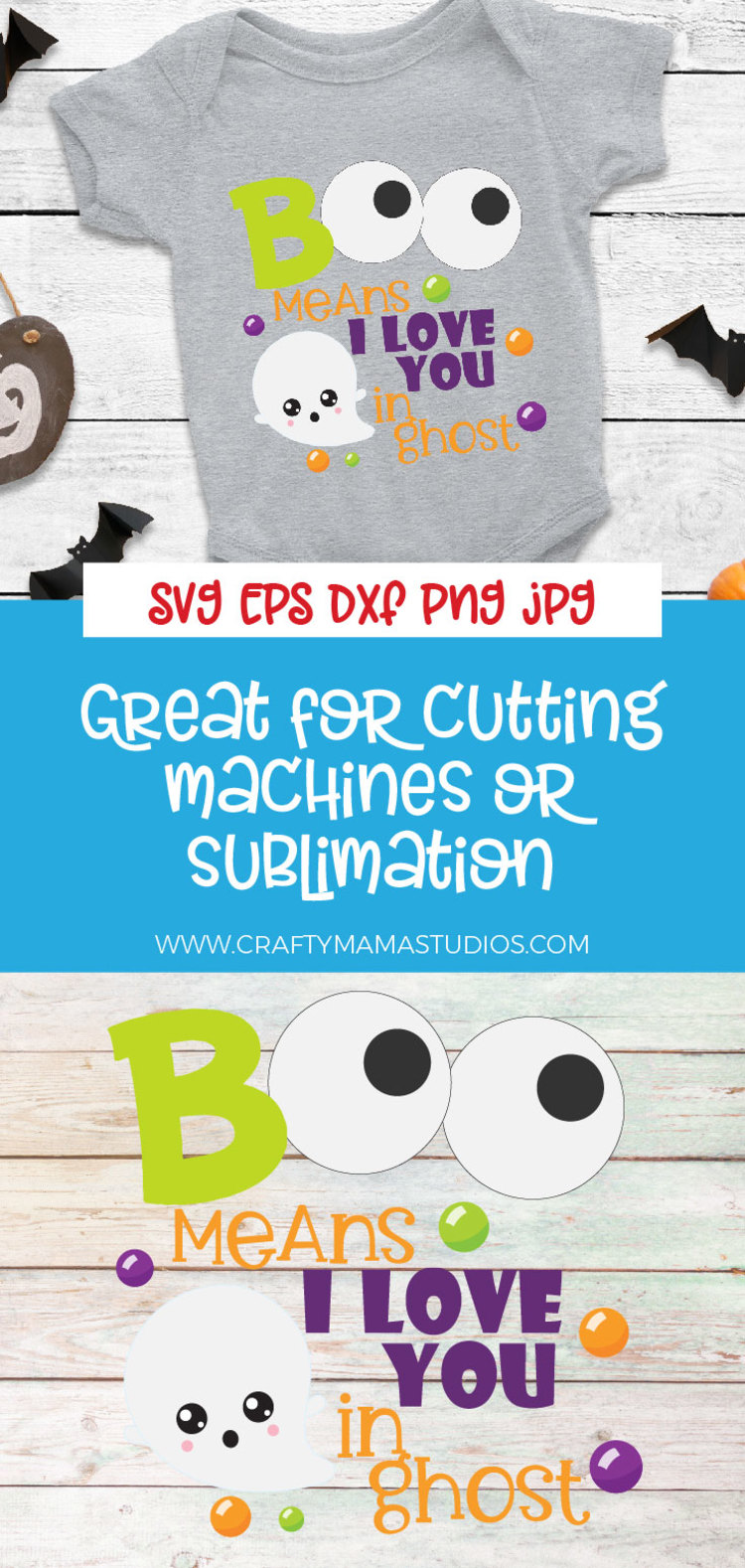 Boo Means I Love You In Ghost SVG Sublimation, Halloween SVG example image 3