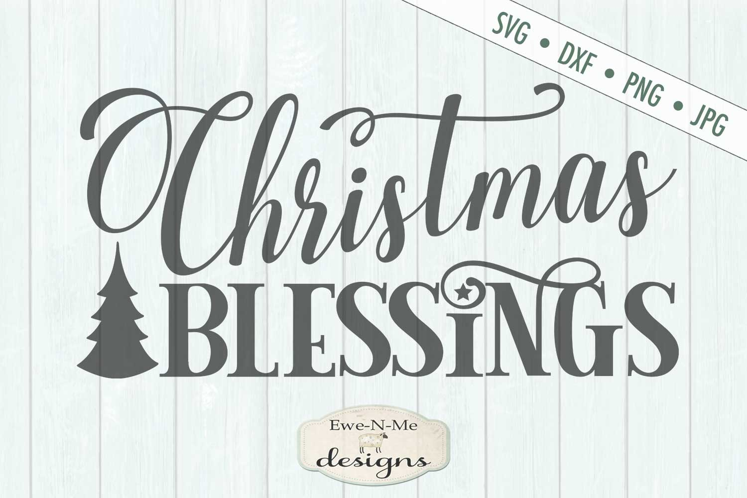 Christmas Blessings - Tree - SVG DXF Files example image 2