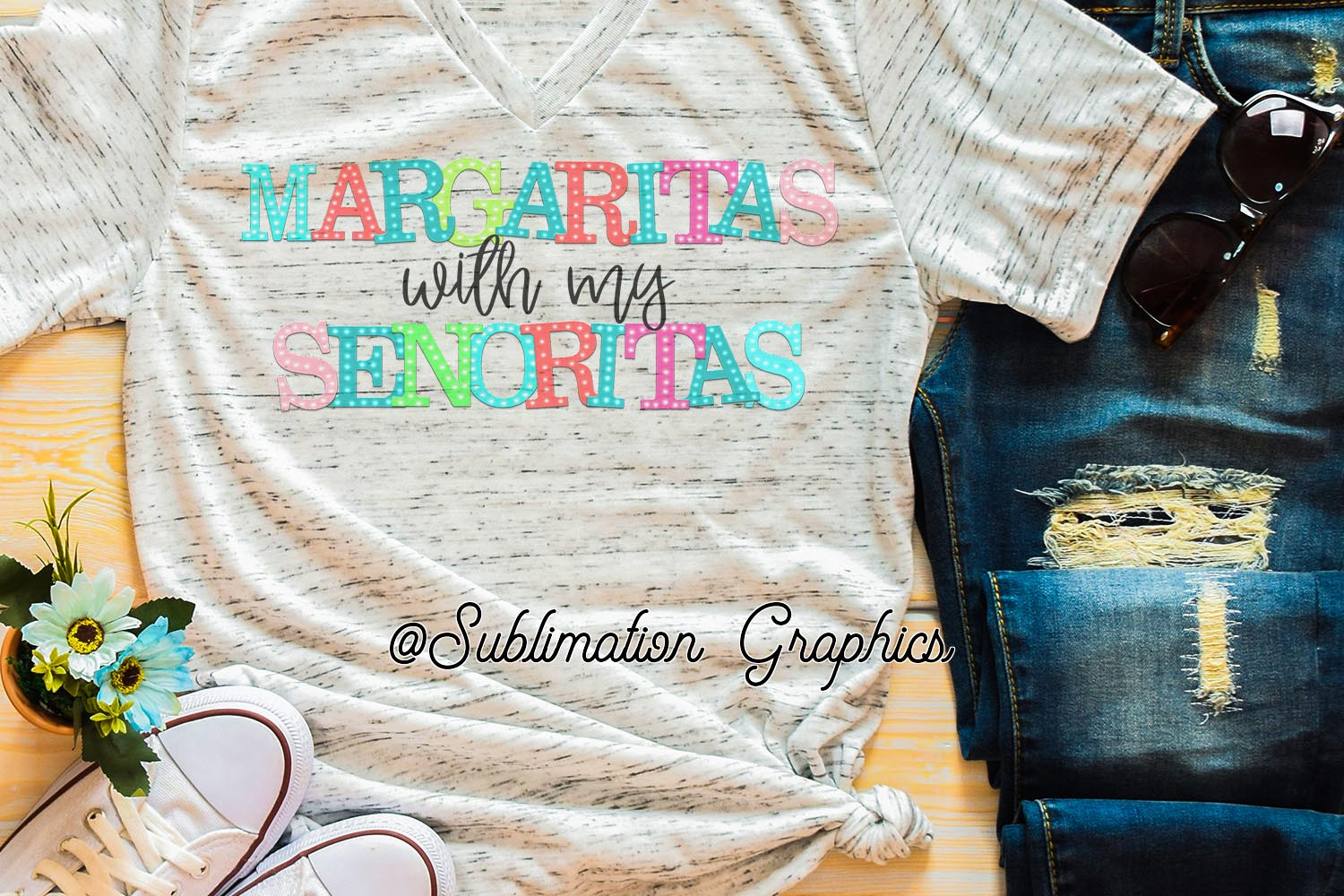 Margaritas with my Senoritas Sublimation Digital Download example image 1