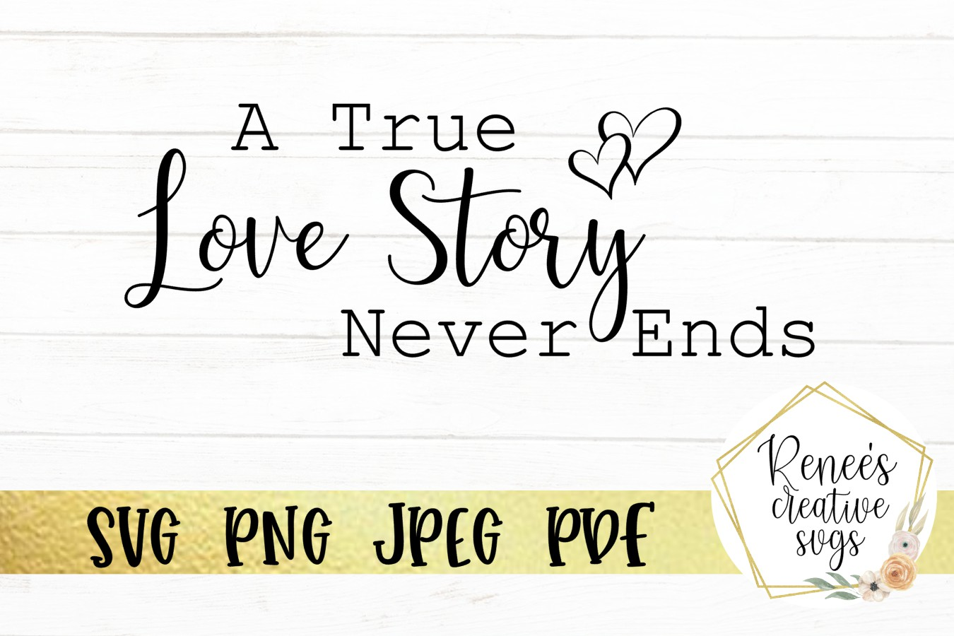 A true love story never ends Wedding Quotes   SVG Cut File example image 2