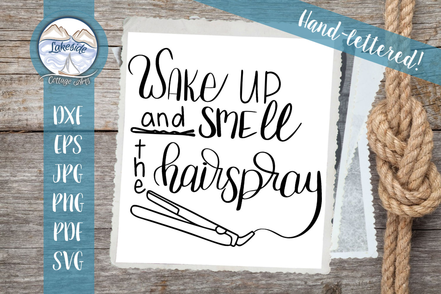 Wake Up and Smell the Hairspray Handl-ettered Hair SVG example image 1
