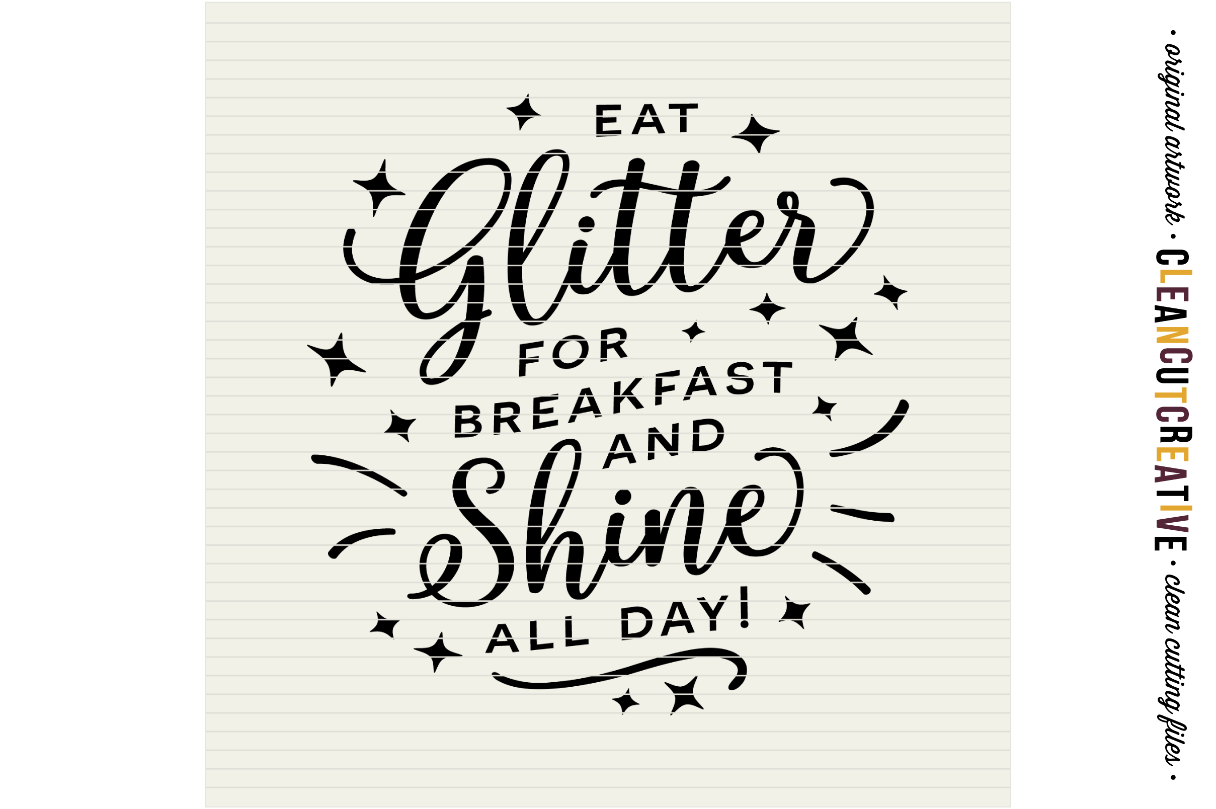 EAT GLITTER FOR BREAKFAST AND SHINE ALL DAY! - SVG cut file example image 3