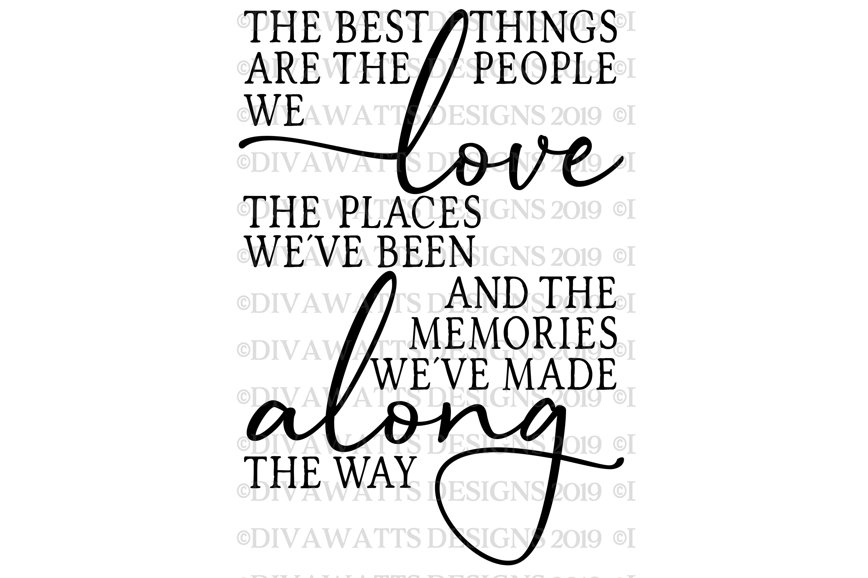 The Best Things In Life Are The People We Love - SVG File example image 2