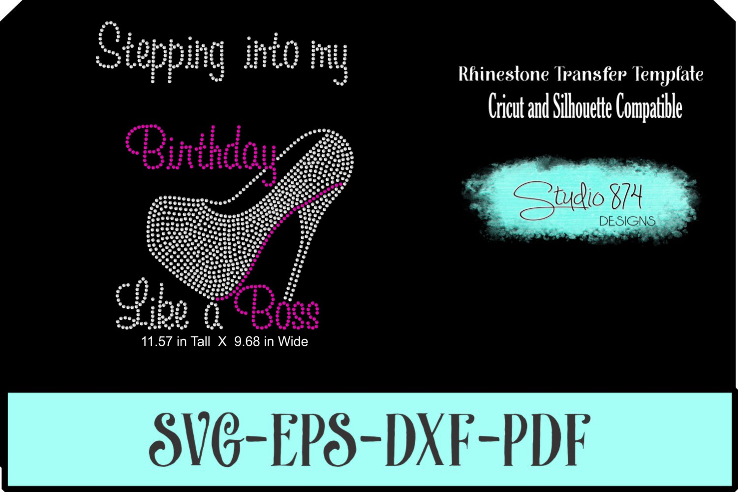 Stepping Into My Birthday Rhinestone Template - Boss R5 example image 1