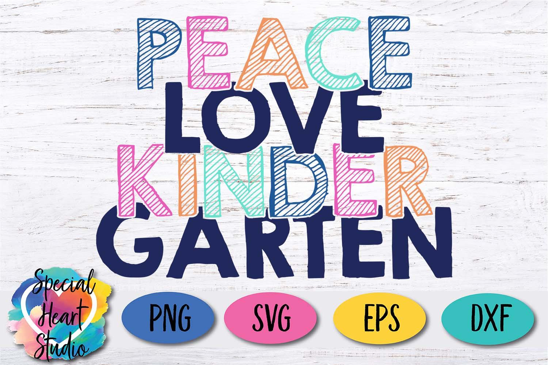 Peace Love Kindergarten - A School or Teacher SVG Cut File example image 4