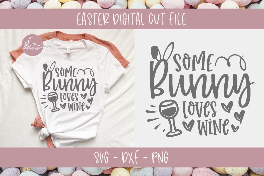 Some Bunny Loves Wine - Easter SVG Cut File example image 1