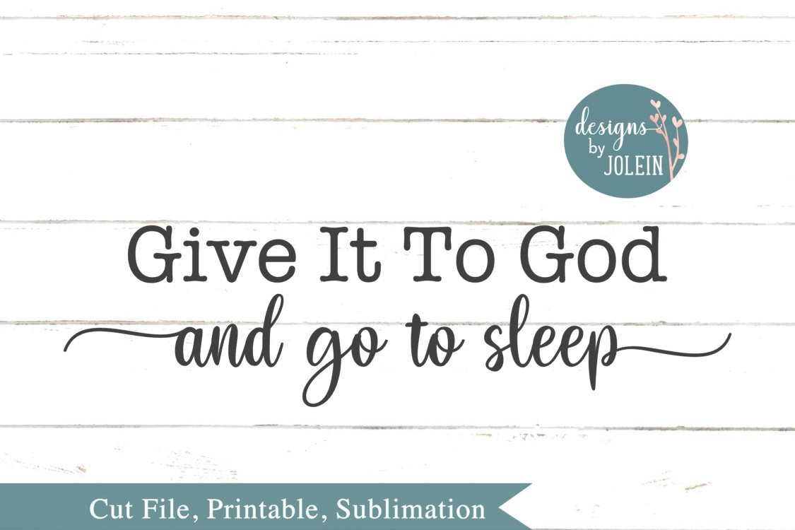 Give it to God SVG, png, eps, sublimation, printable example image 3