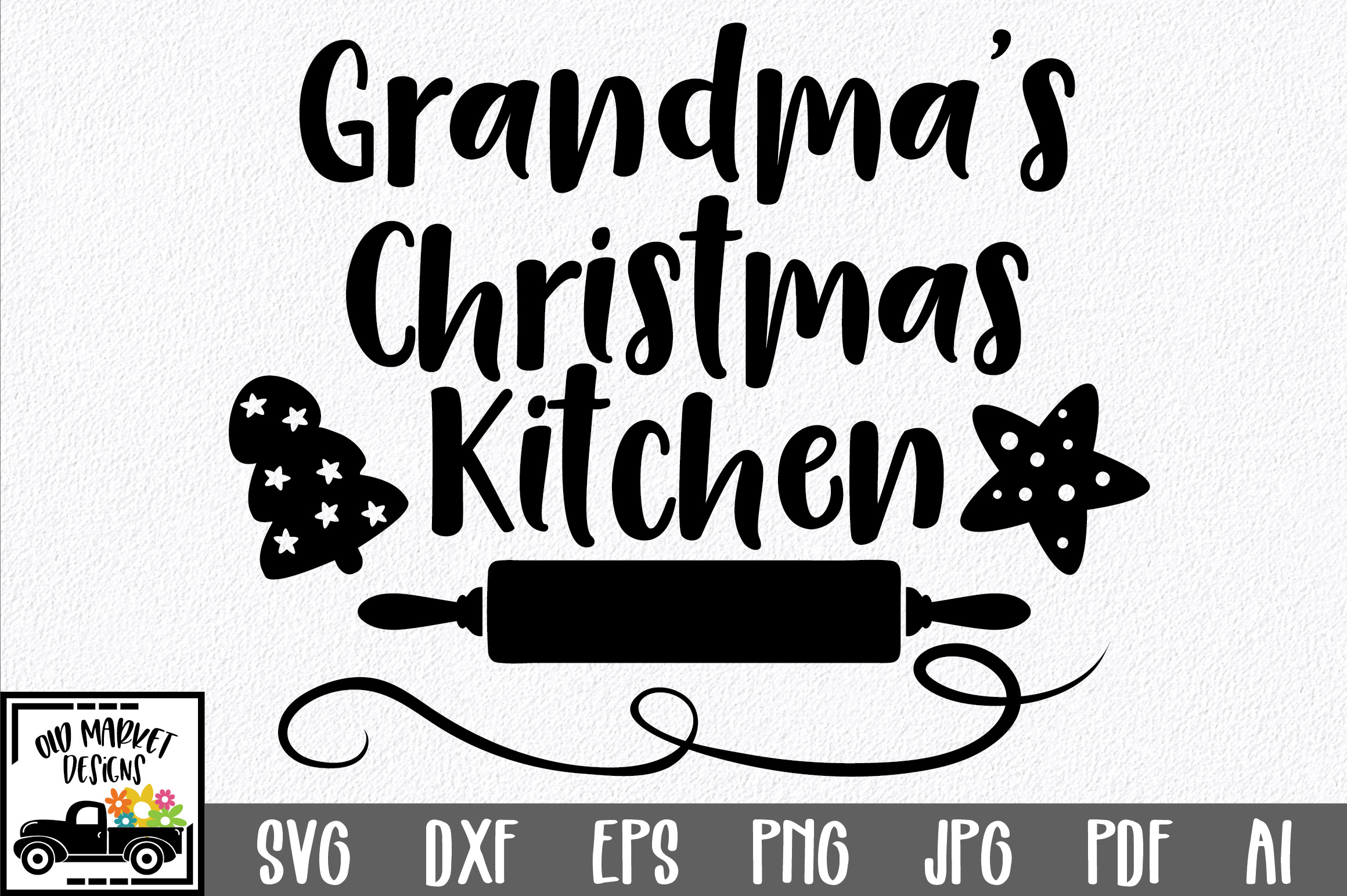 Christmas SVG Cut File - Grandma's Kitchen SVG DXF PNG EPS example image 1