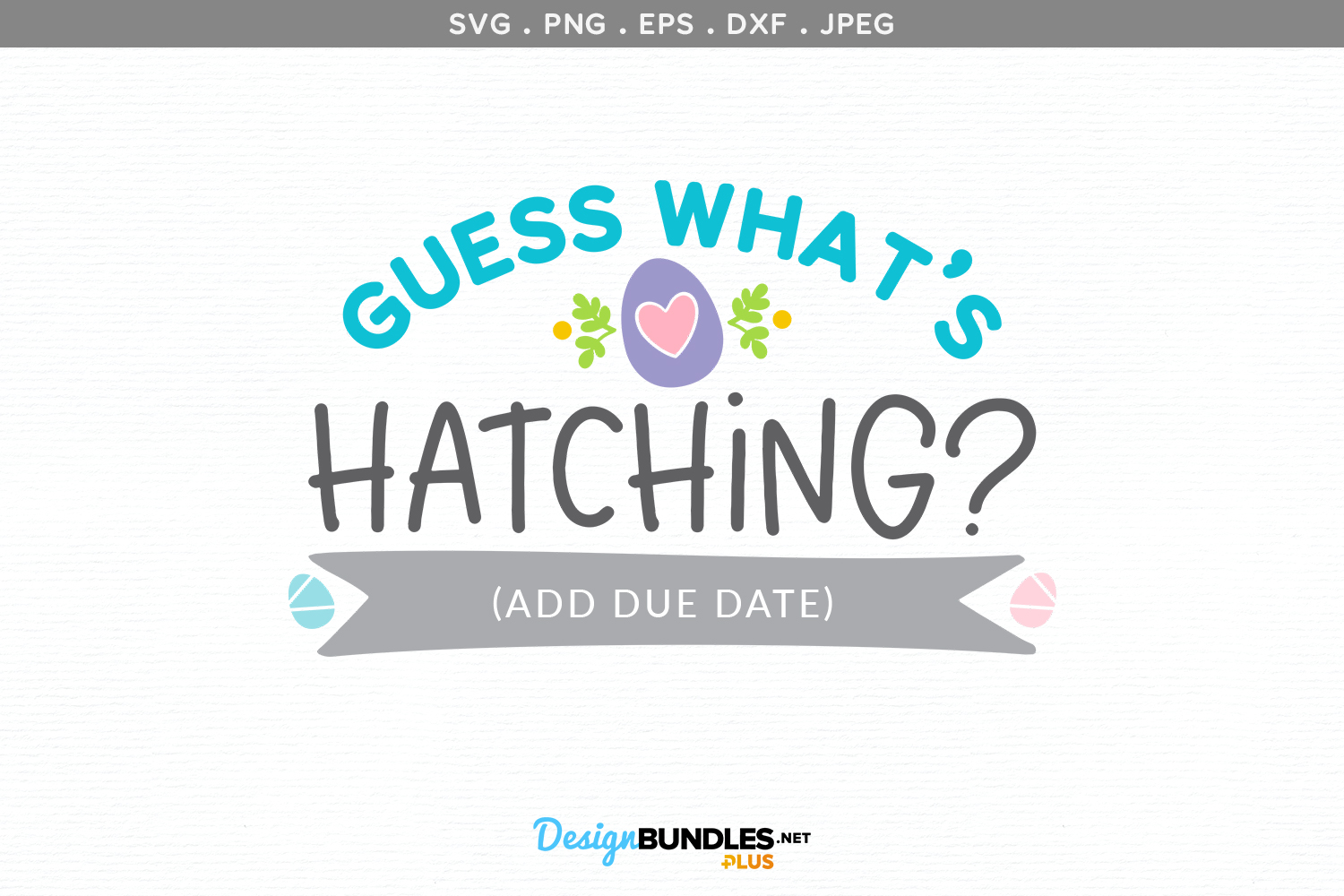 Guess What's Hatching - svg cut file & printable example image 2