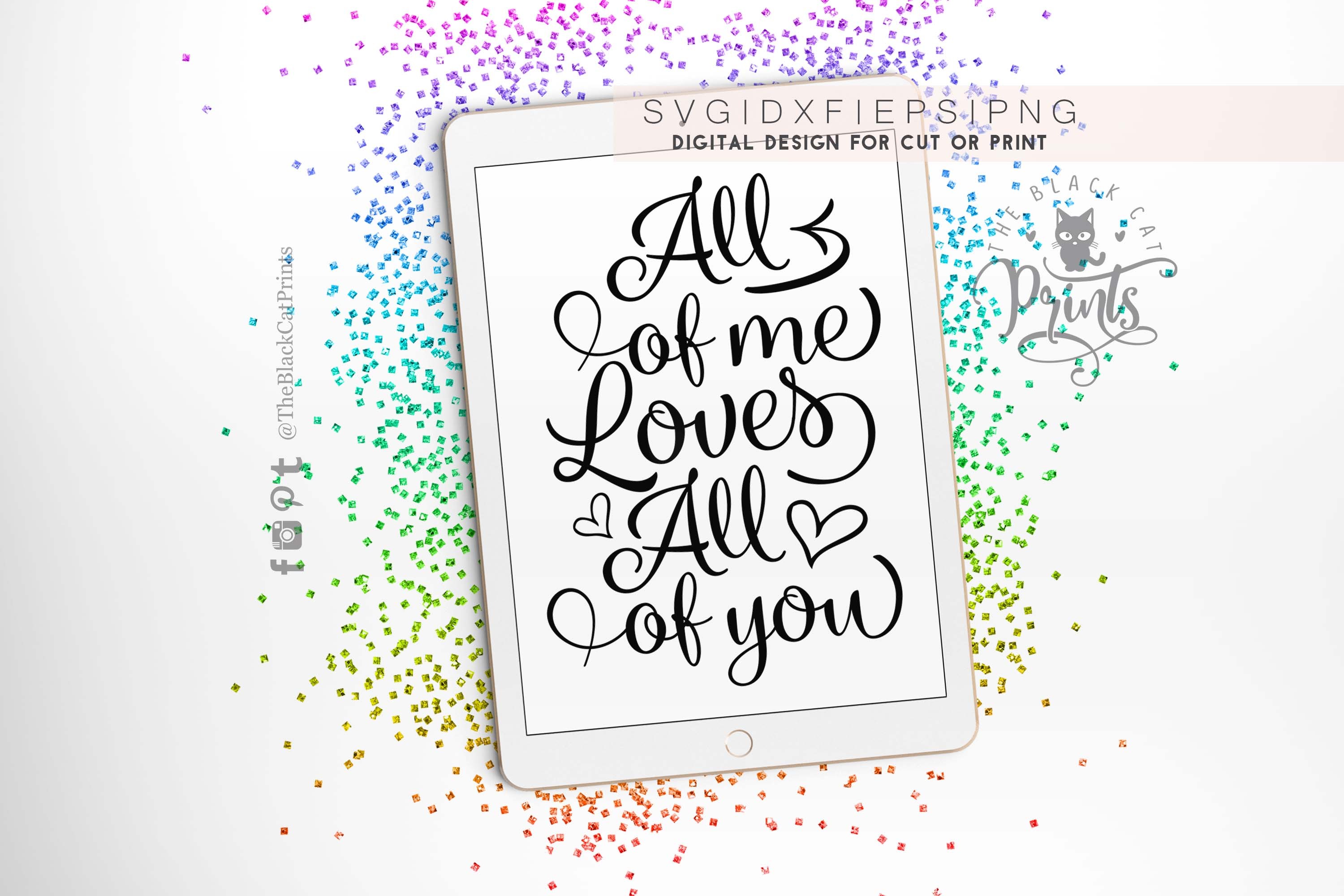 All of me Loves All of you SVG DXF PNG EPS example image 3
