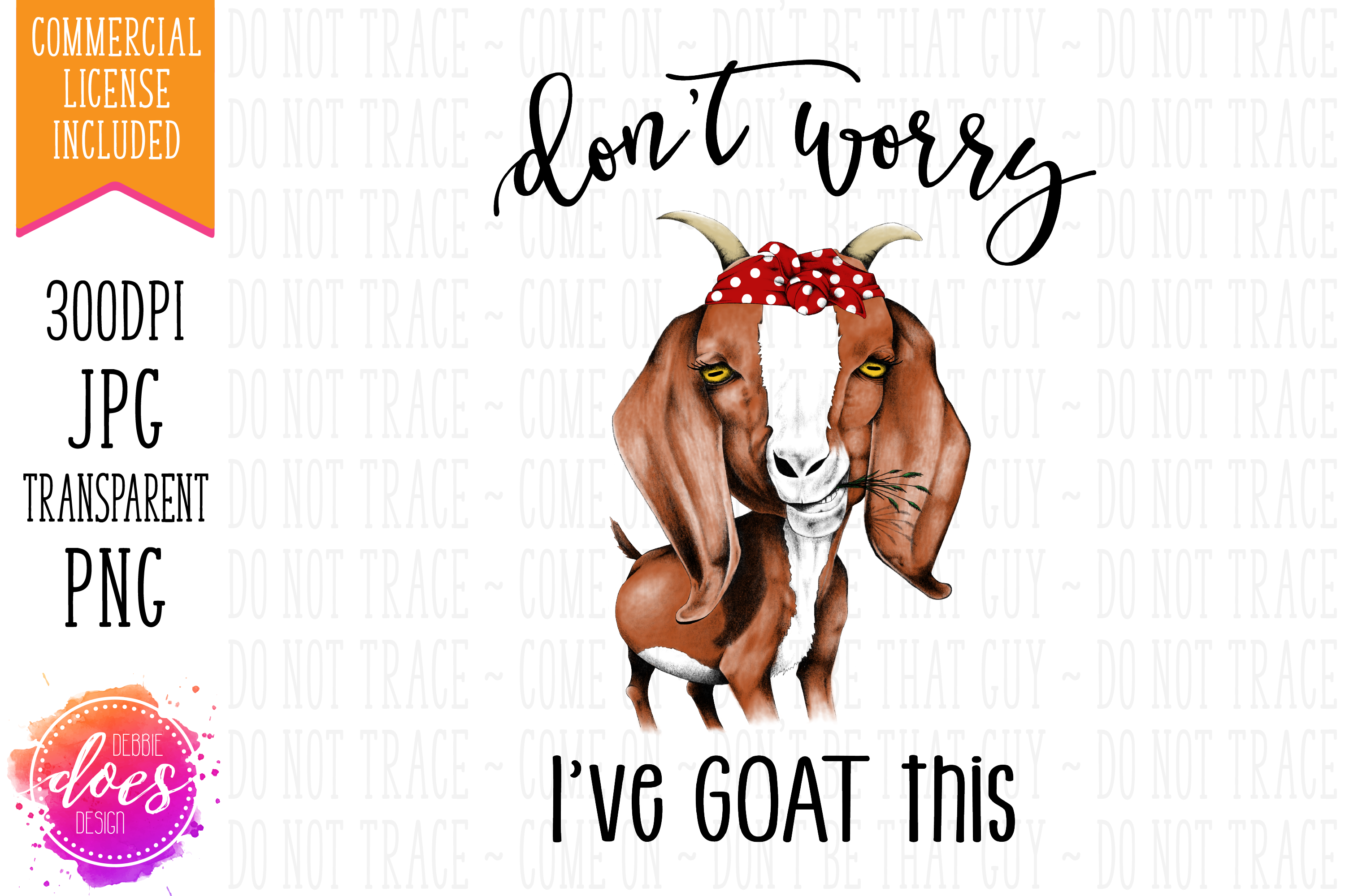 Don't Worry I've GOAT This - Hand Drawn Printable Design example image 1