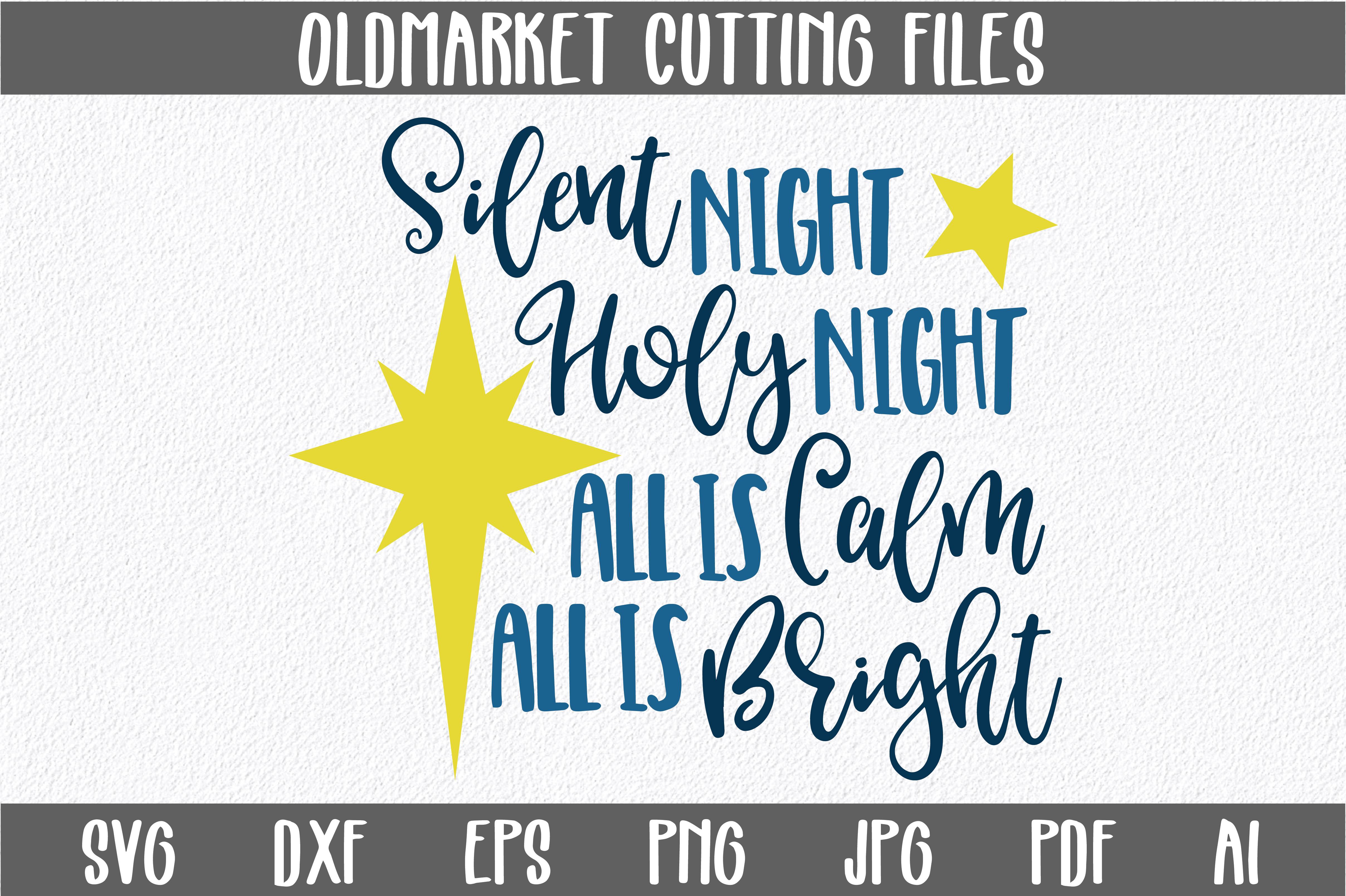 Silent Night SVG Cut File - Christmas SVG - DXF - PNG - EPS example image 1