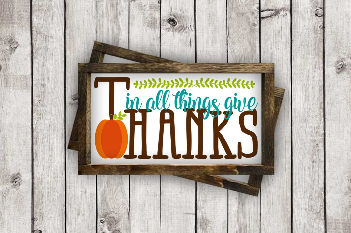 In all Things Give Thanks cut File - SVG DXF EPS AI PNG example image 2