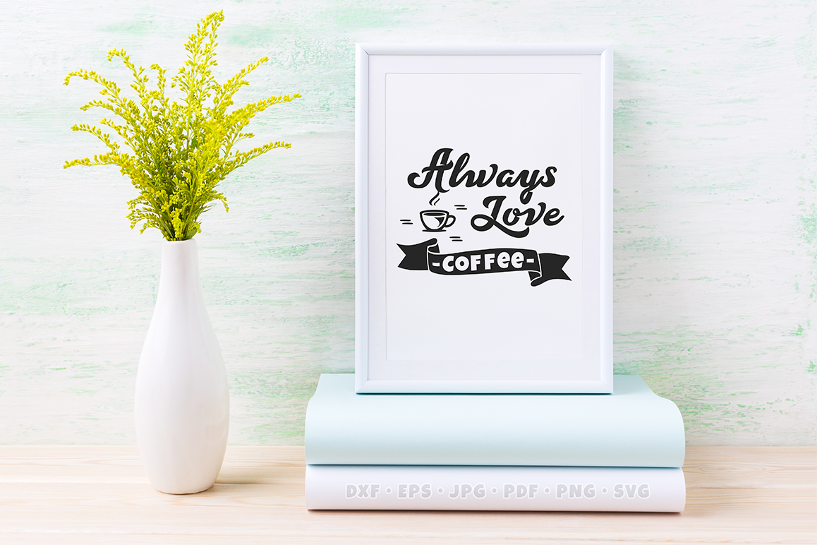 Coffee SVG Quote example image 2