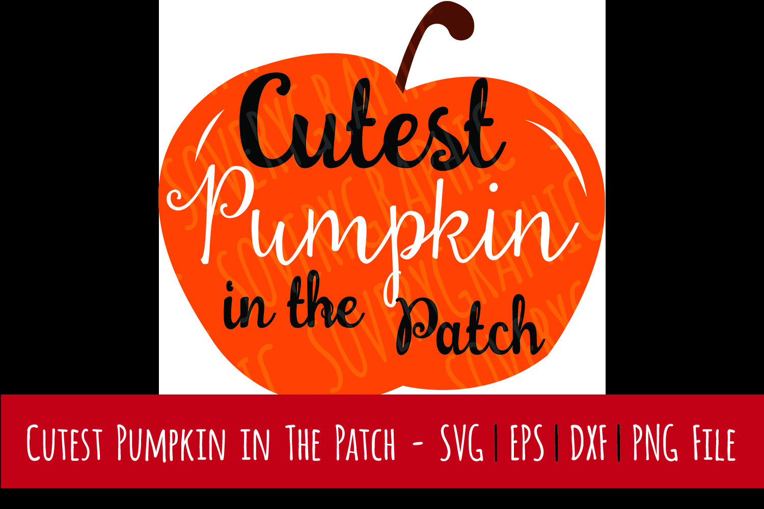 Cutest Pumpkin in the Patch | Cut File SVG | Printable PNG example image 1