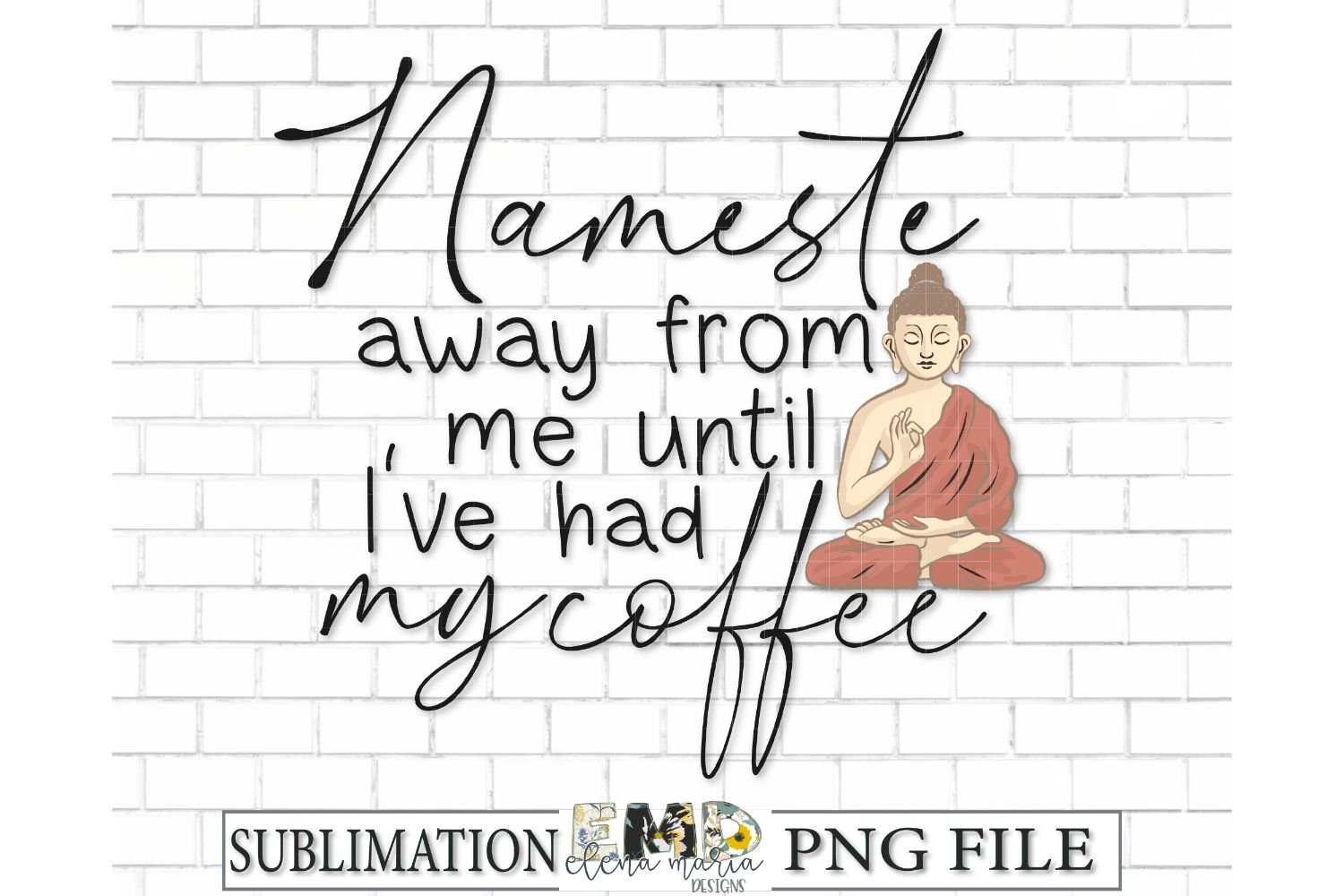 Namaste Humor Coffee Sublimation Transfer PNG Clipart example image 2