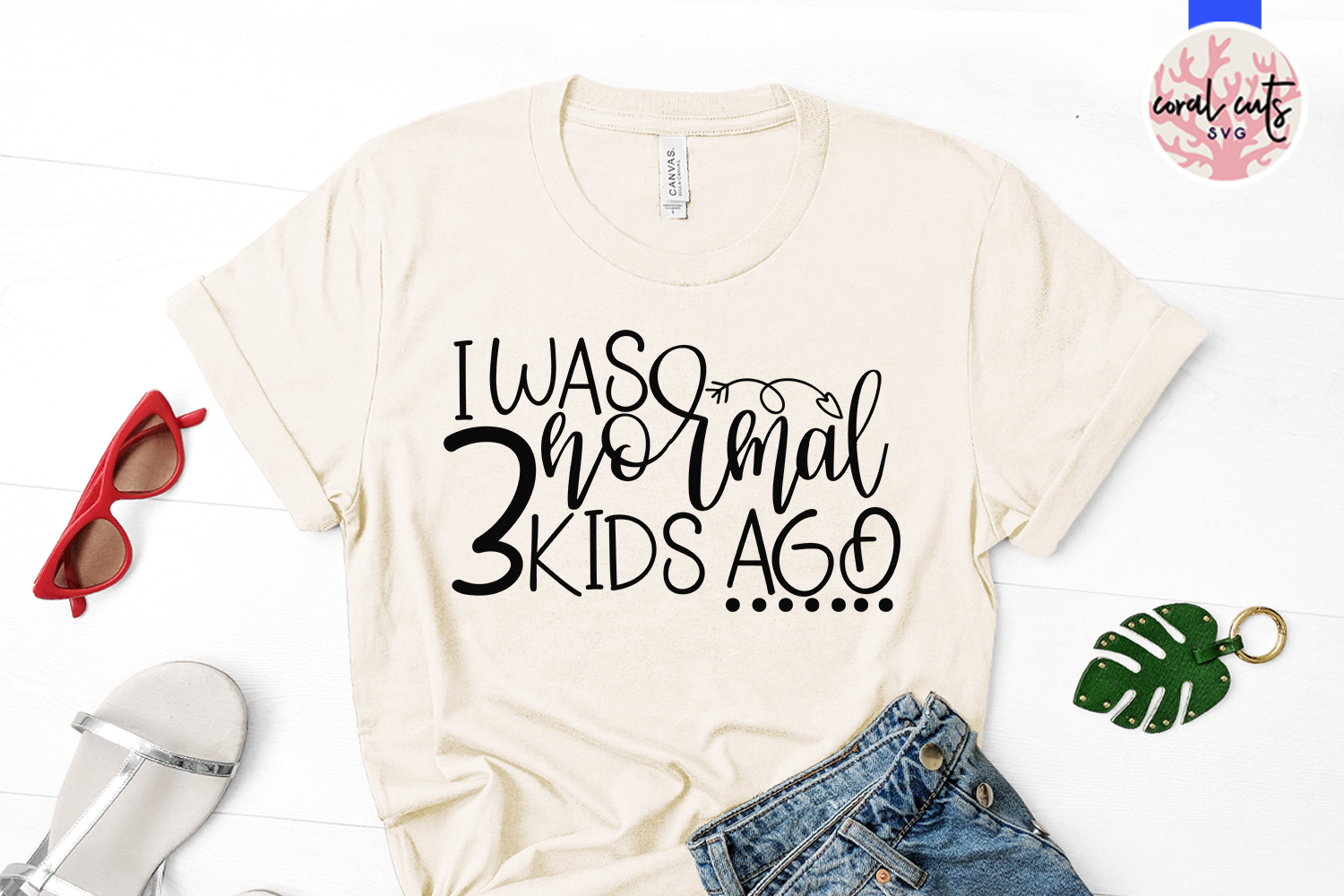 I was normal 3 kids ago - Mother SVG EPS DXF PNG Cut File example image 2