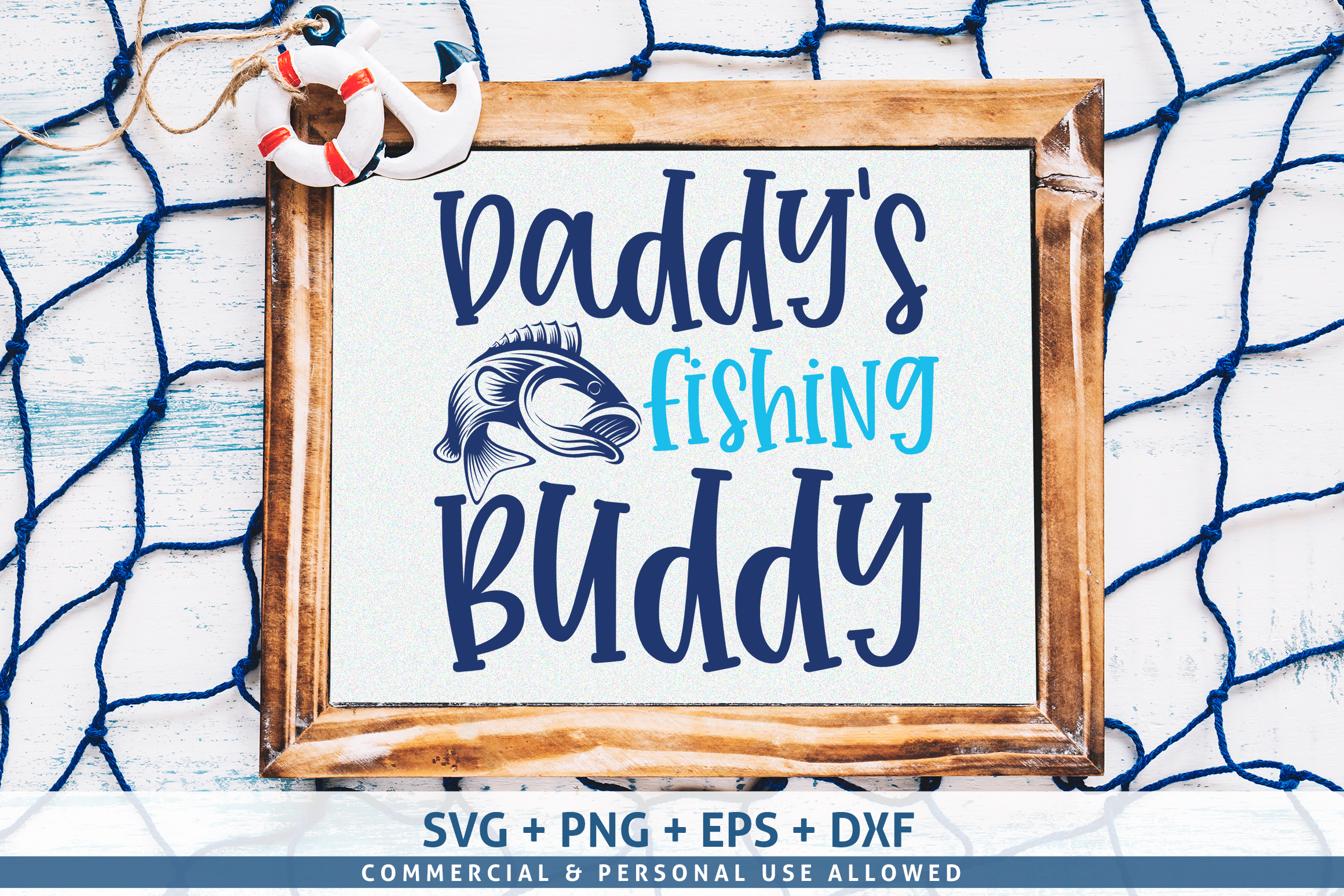 Daddy's Fishing Buddy SVG example image 1