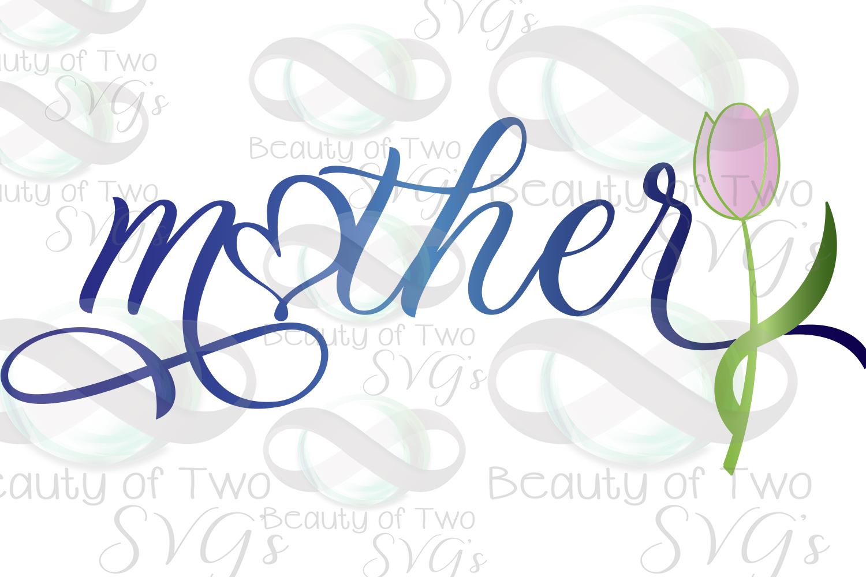 Mothers Day svg, Mother svg & png, Mom love flower svg, example image 2