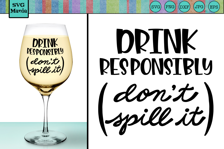 Funny Wine Glass SVG File, Wine Glass Saying SVG, Wine SVG example image 1