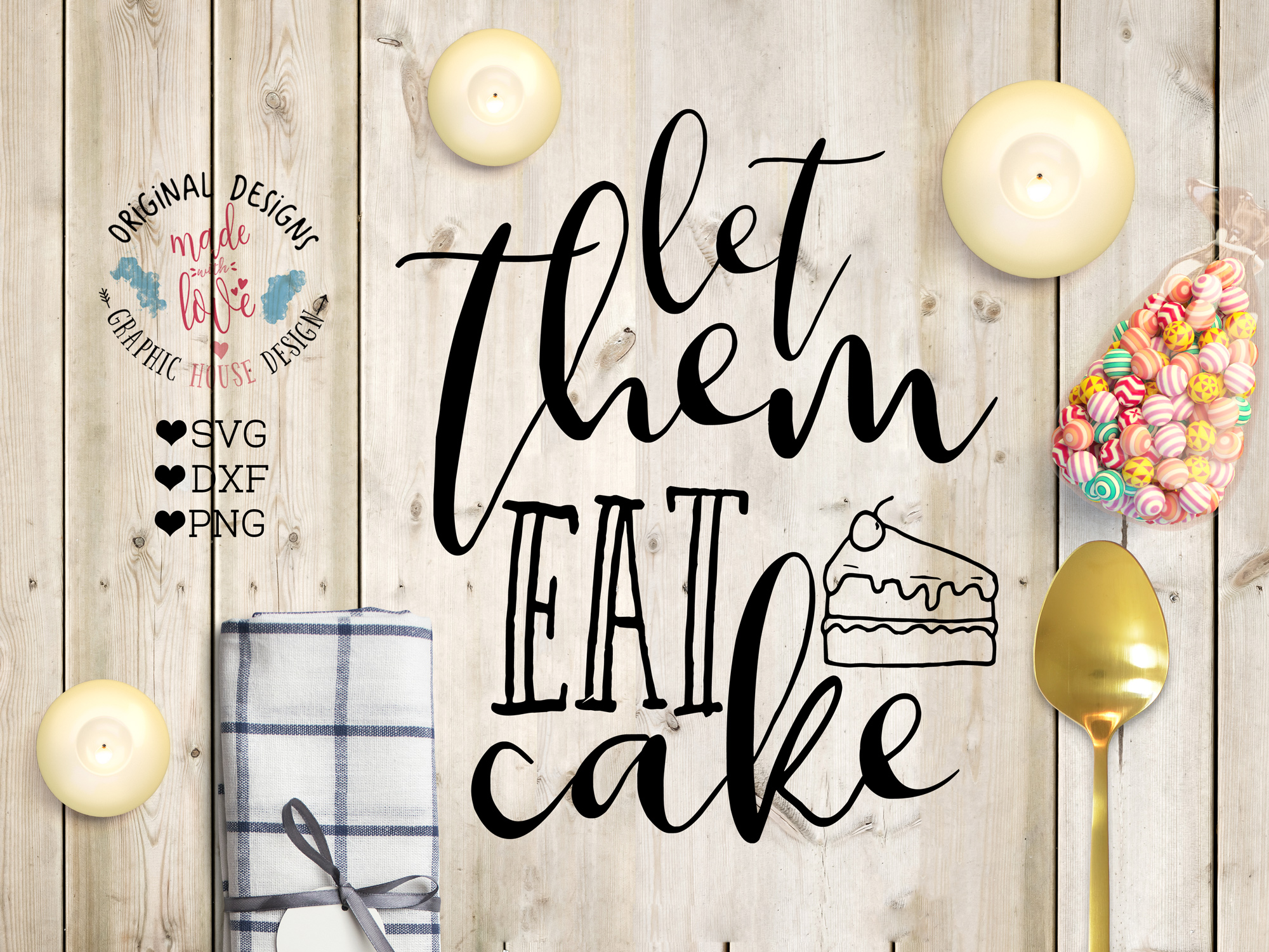 Let Them Eat Cake Cutting File (SVG, DXF, PNG) example image 1