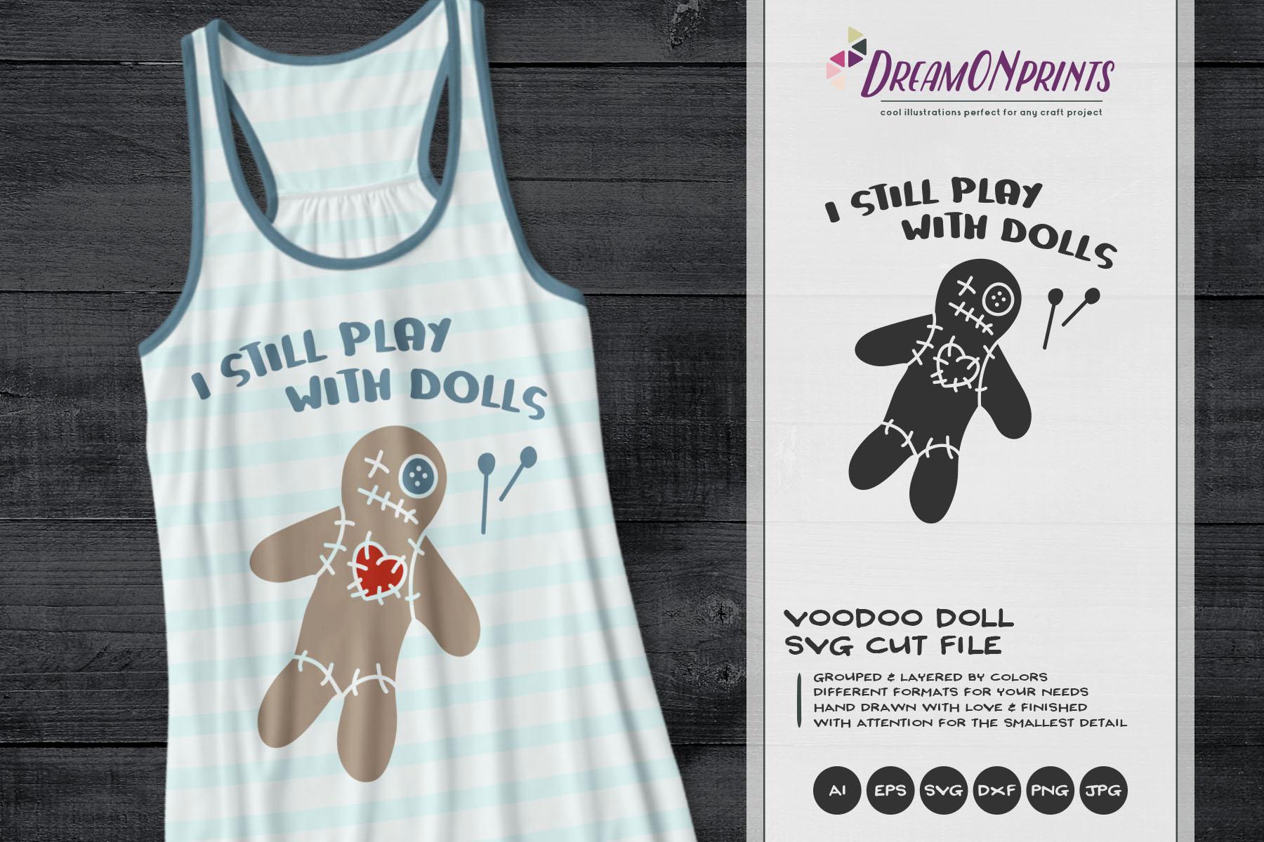 I Still Play with Dolls | Voodoo Doll SVG | Halloween SVG example image 1