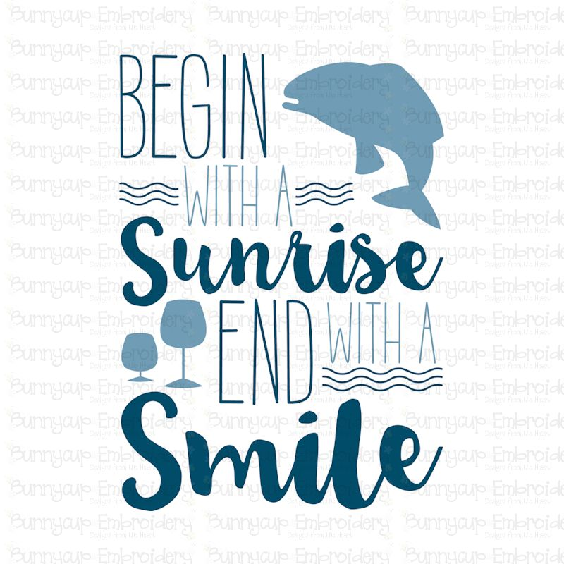 Begin With A Sunrise End With A Smile - SVG, Clipart example image 2