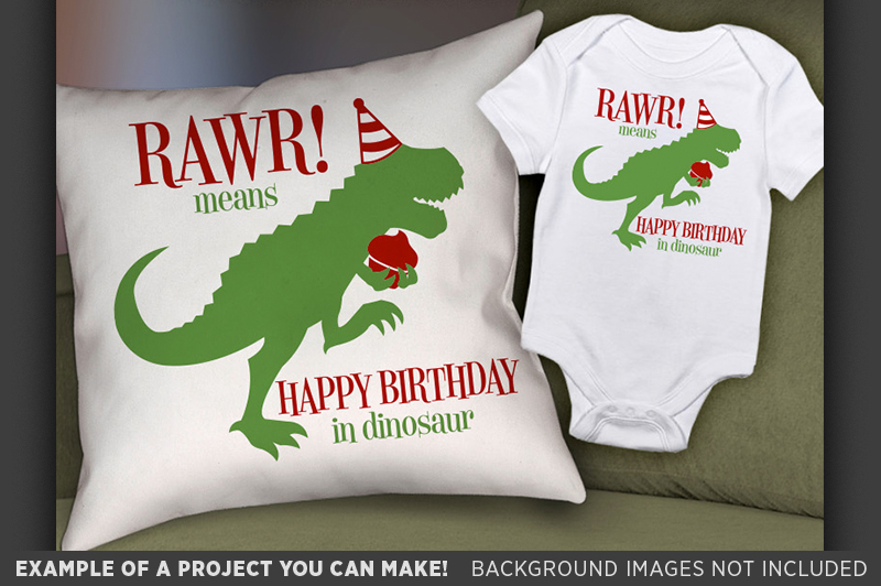 RAWR Means Happy Birthday In Dinosaur SVG File - 1092 example image 2