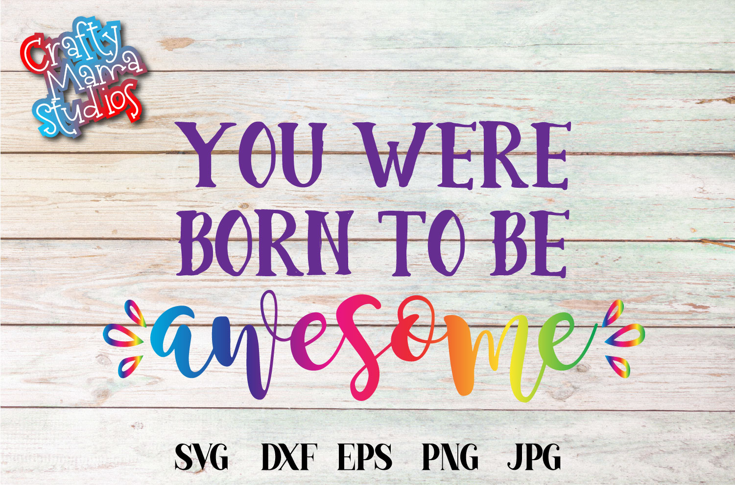You Were Born To Be Awesome SVG, I'm Awesome Sublimation example image 2