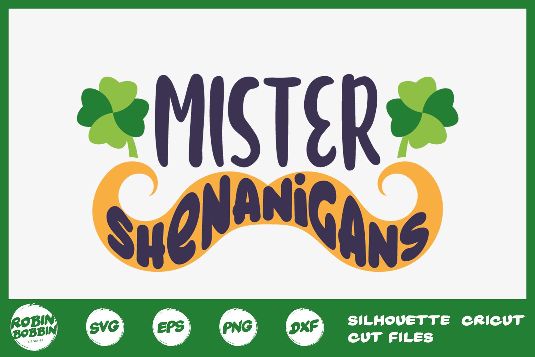 St. Patricks Day SVG, Mister Shenanigans SVG, Crafters SVG example image 1