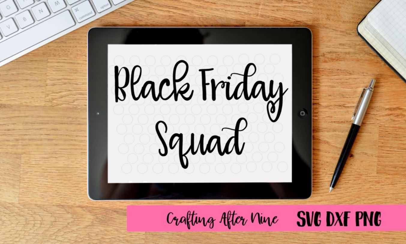 Black Friday Squad Svg, Black Friday Svg, Shopping Svg, Black Friday Shopping Shirt, Black Friday Crew example image 1