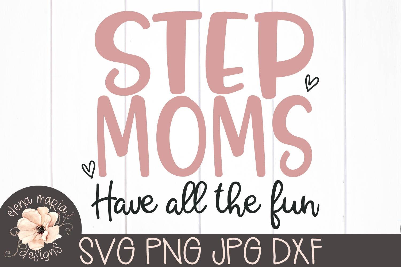Mothers Day | Step Mom Svg Bundle | Bonus Mom example image 2