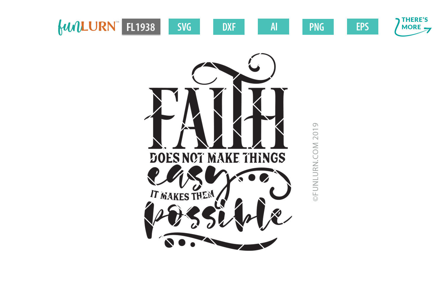 Faith Does Not Make Things Easy SVG Cut File example image 2