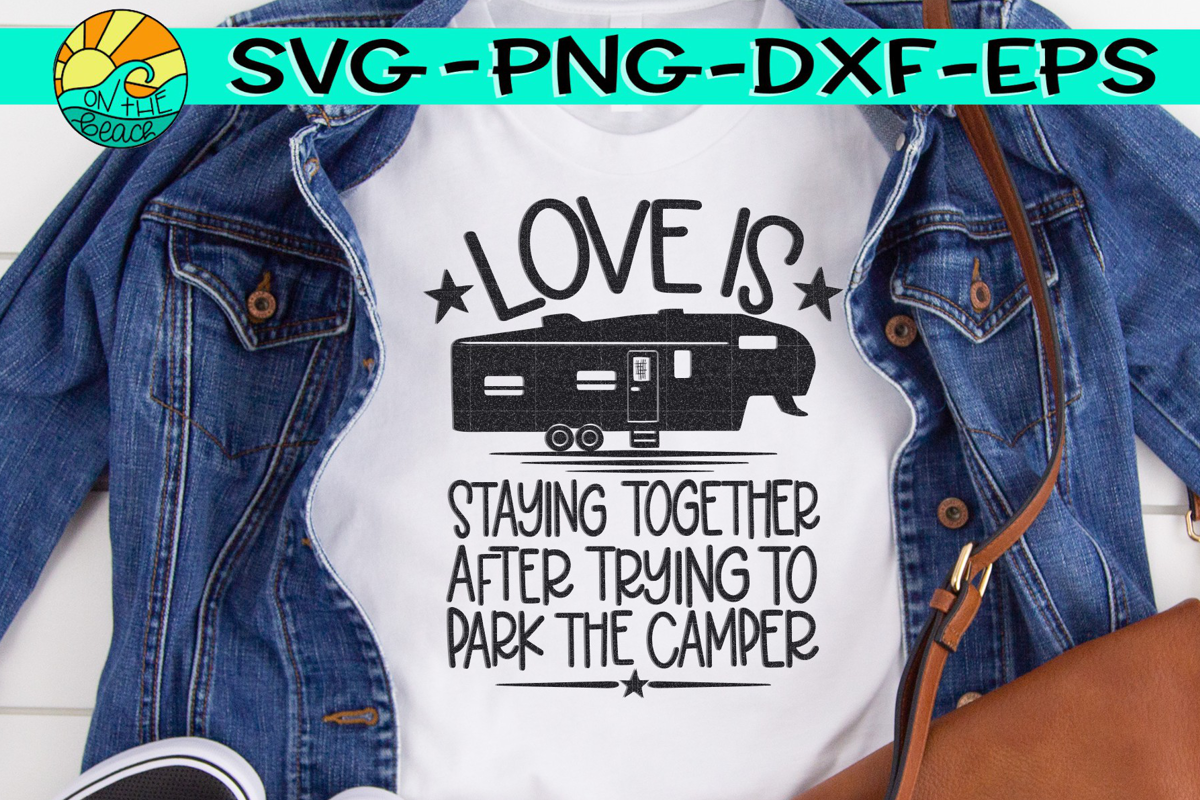 Love Is Staying Together After Trying Park The Fifth Wheel example image 1