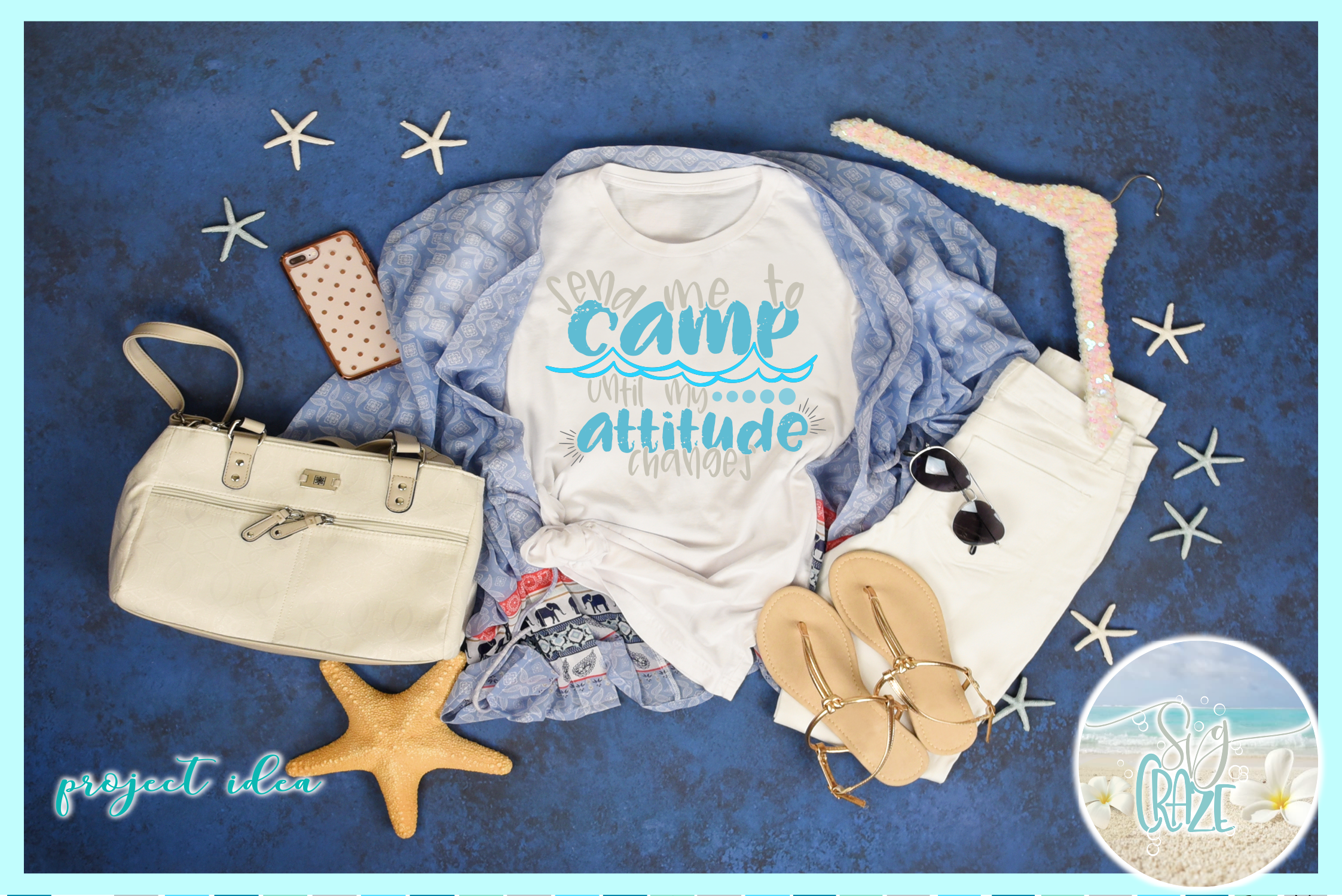 Send Me To Camp Until My Attitude Changes Quote SVG example image 2