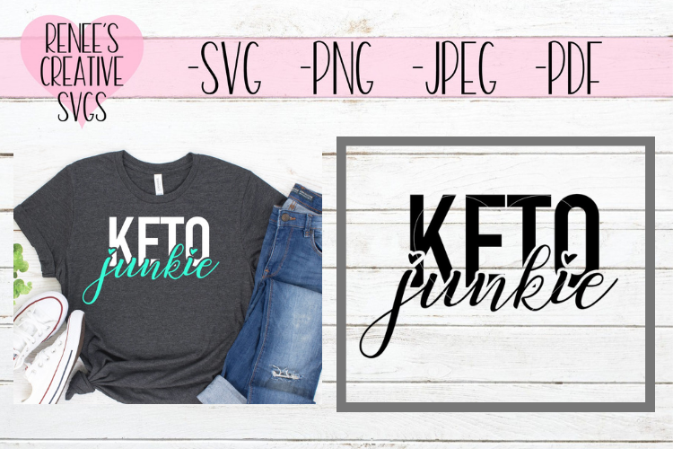 Keto Junkie | Keto diet | SVG Cutting File example image 1