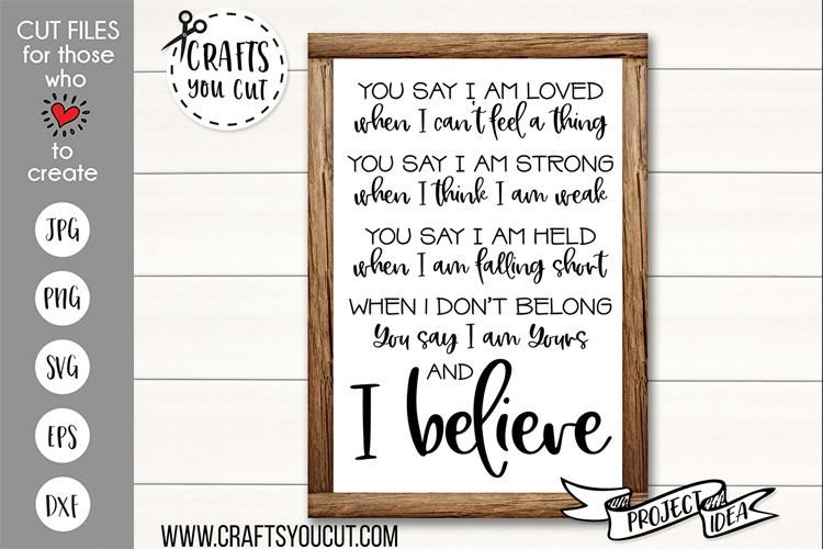 You Say...and I Believe - A Christian Cut File example image 1