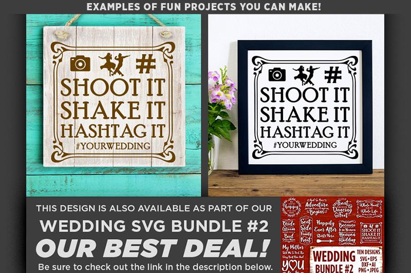 Shoot It Shake It Hashtag It SVG Wedding Sign - 5515 example image 2
