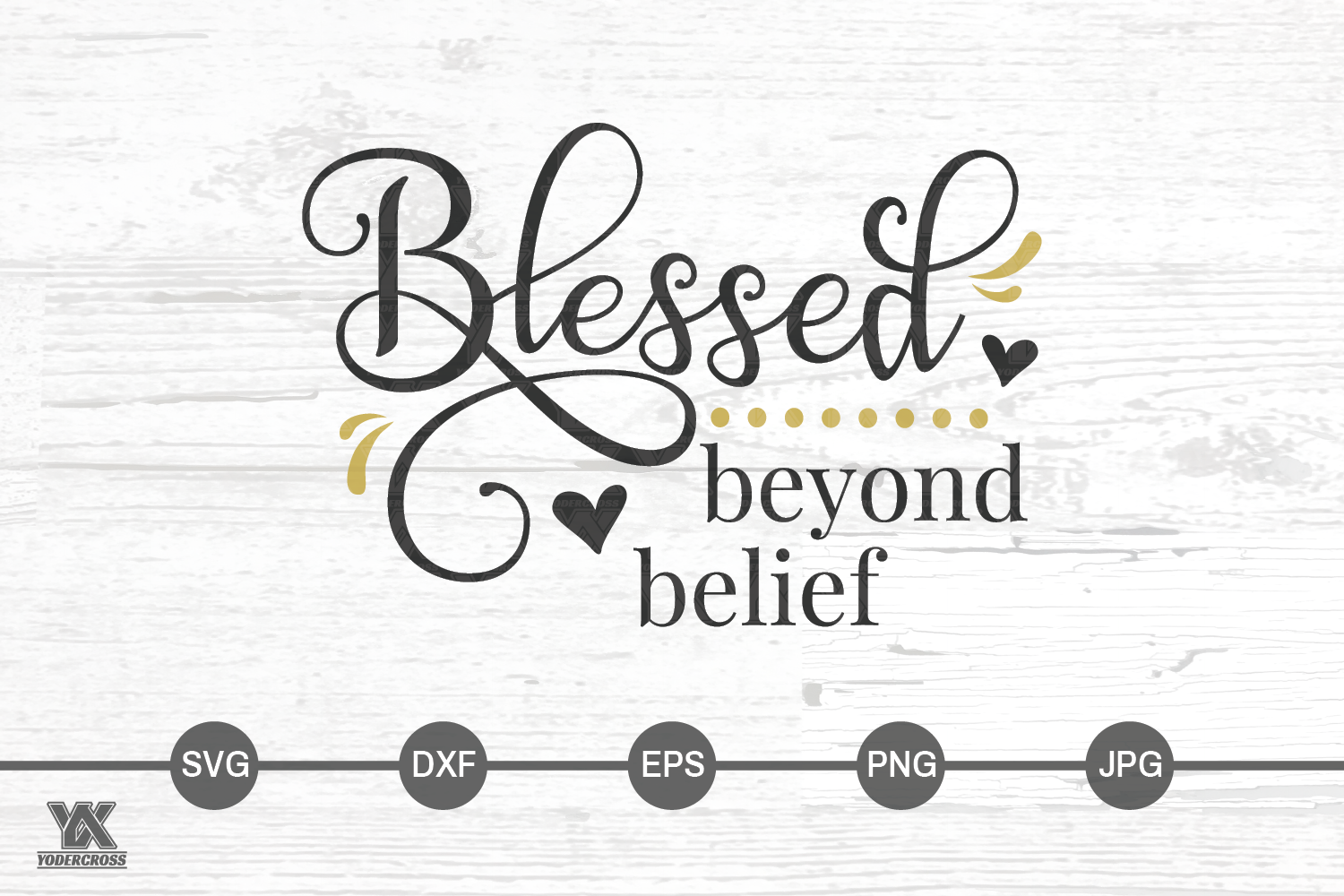 Blessed Beyond Belief SVG example image 2