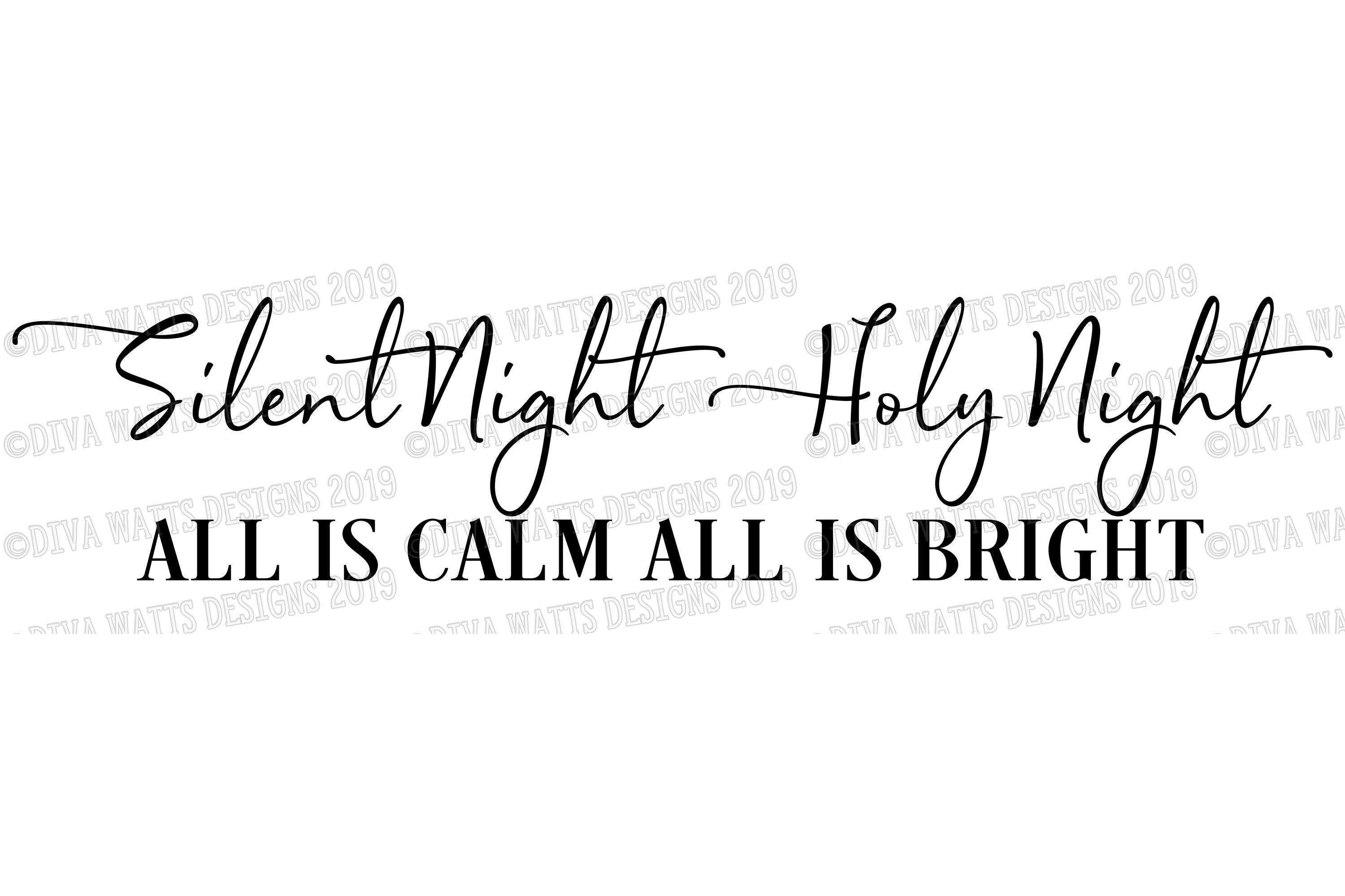 Silent Night Holy Night All Is Calm All Is Bright Cut File example image 2