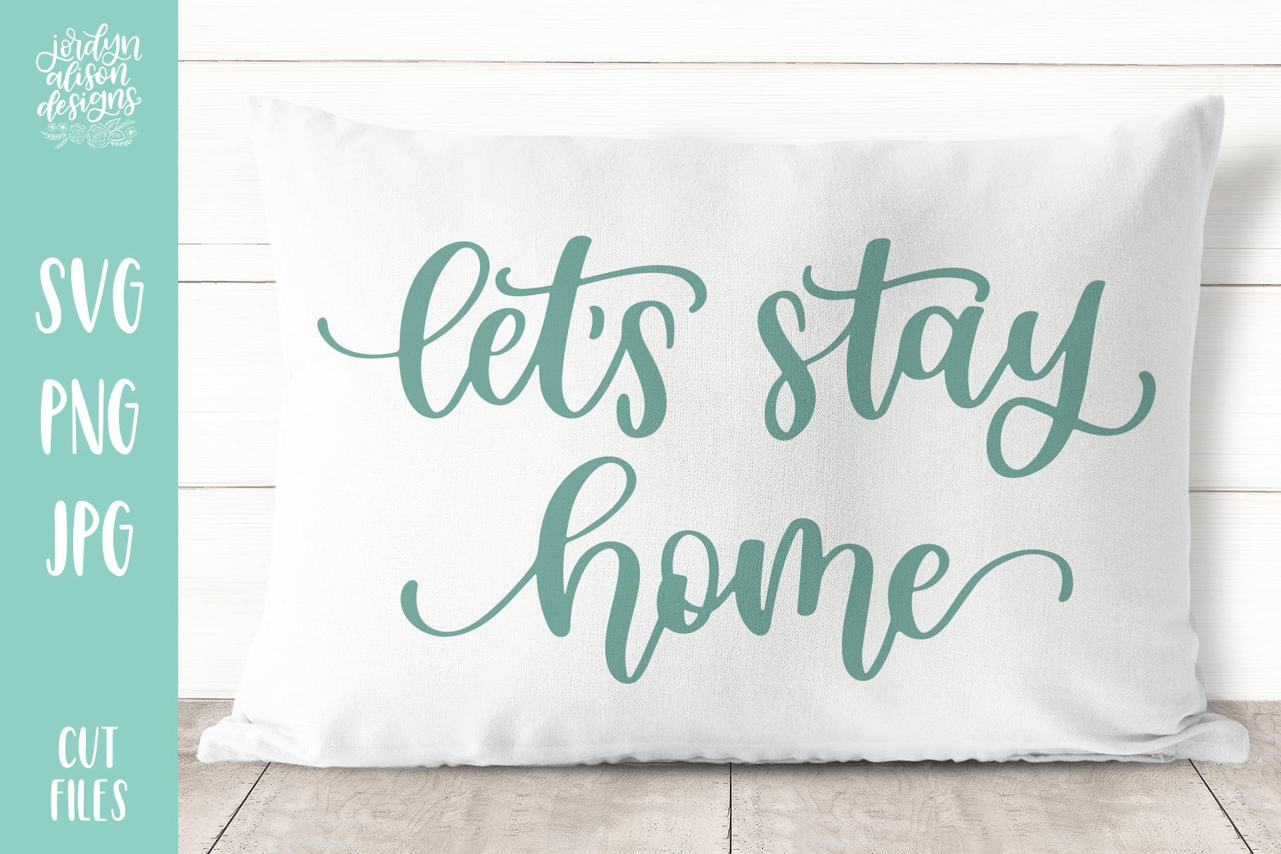 Lets Stay Home, Hand Lettered SVG Cut File example image 2