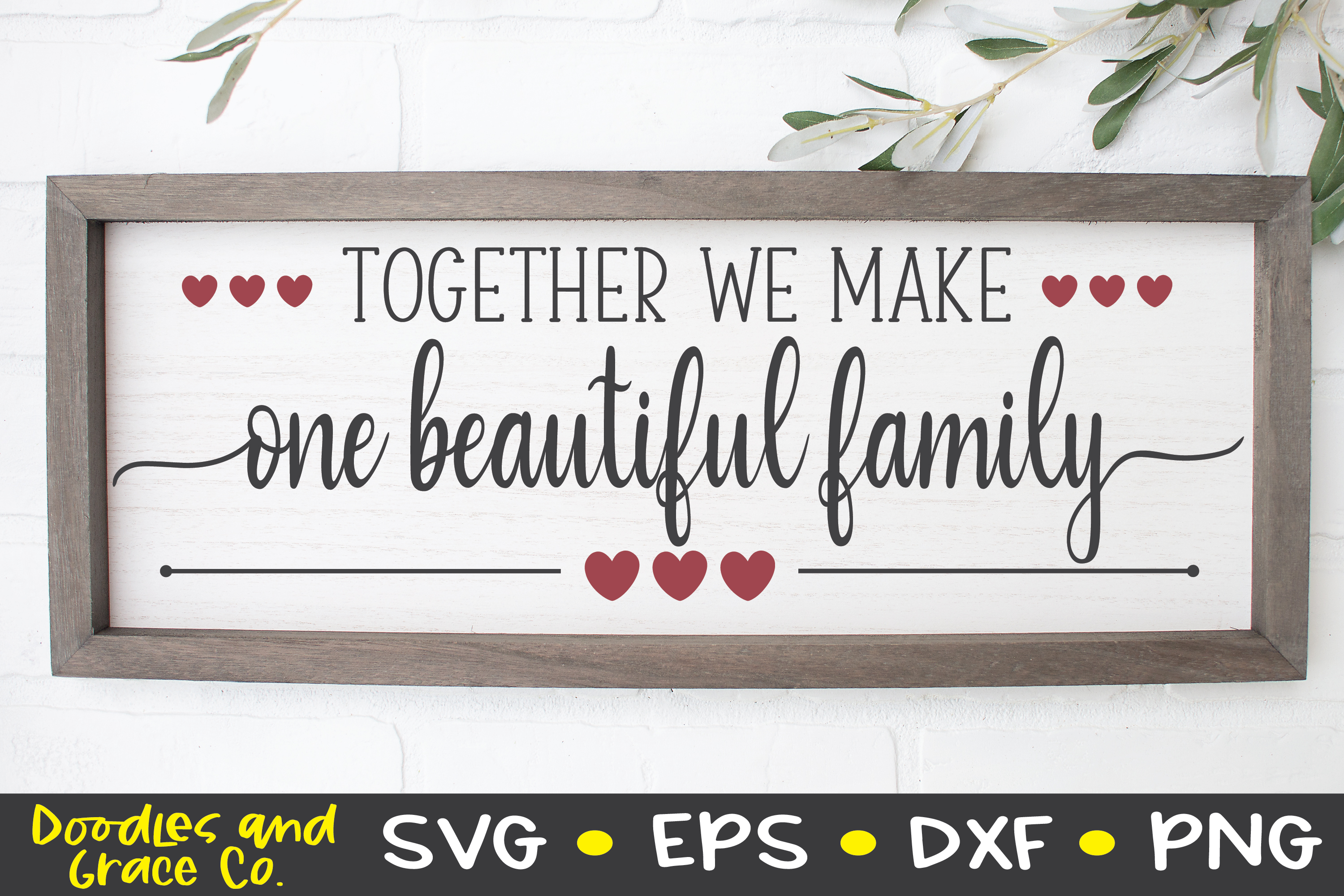 Together We Make One Beautiful Family - Family SVG - SVG - E example image 2