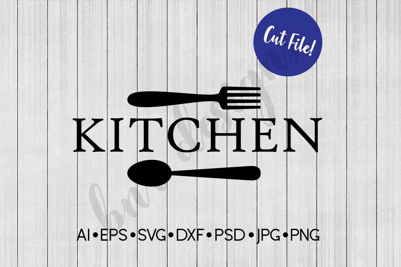 Kitchen SVG, Farmhouse SVG, DXF File, Cut File example image 1